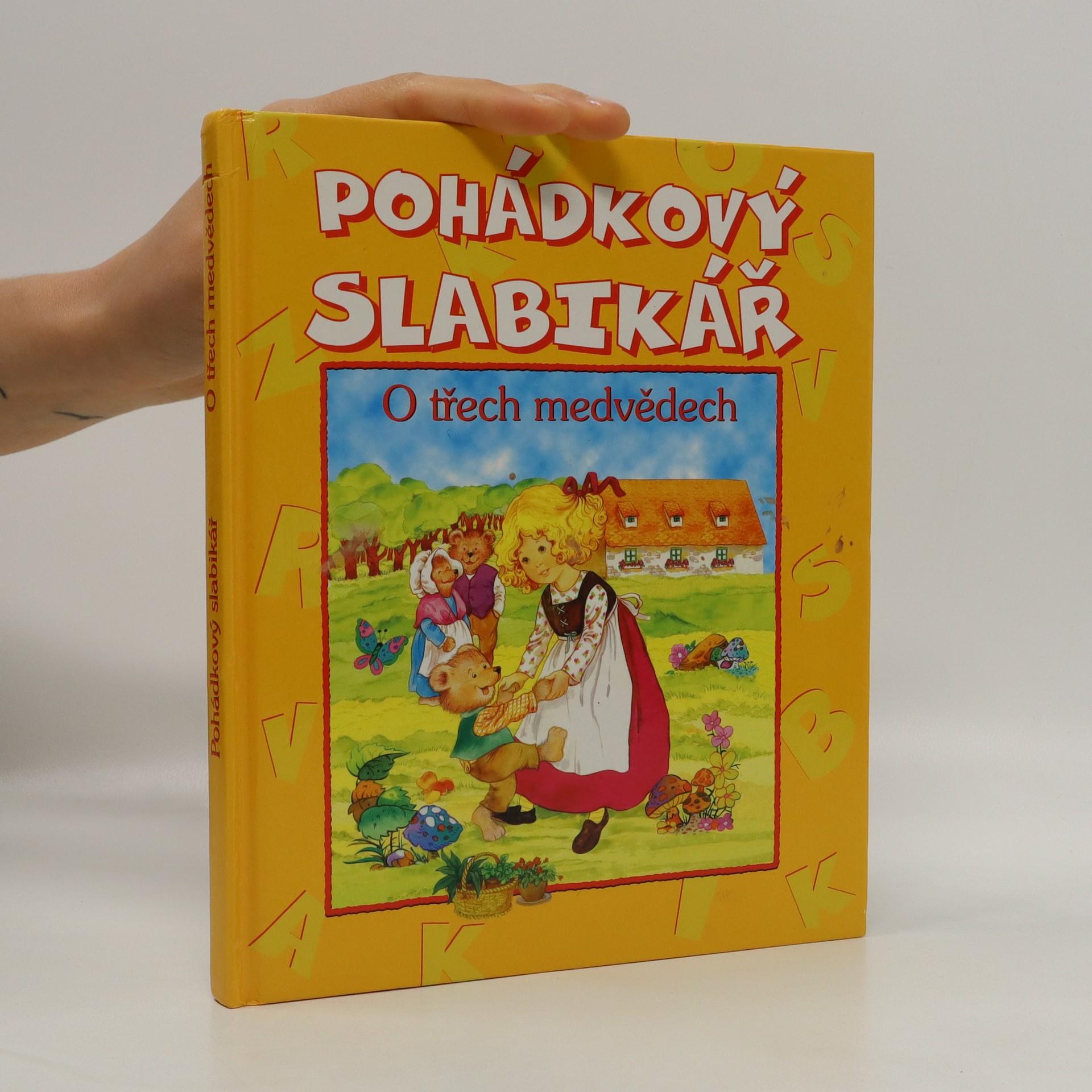 antikvární kniha Pohádkový slabikář. O třech medvědech, 2007