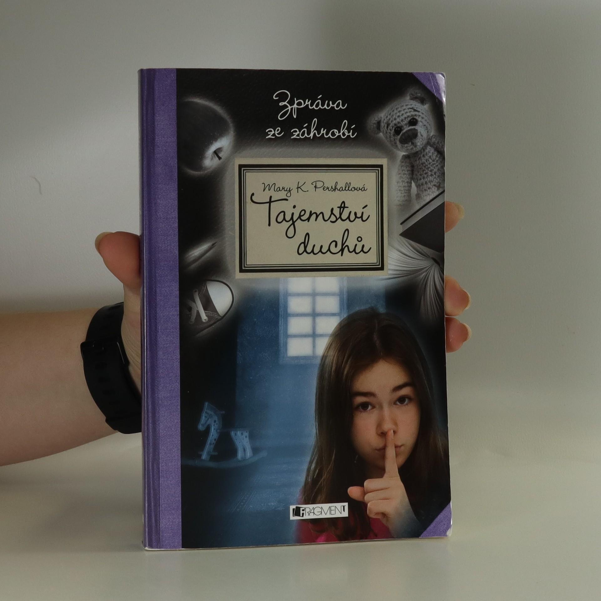 antikvární kniha Tajemství duchů. Zpráva ze záhrobí, 2013