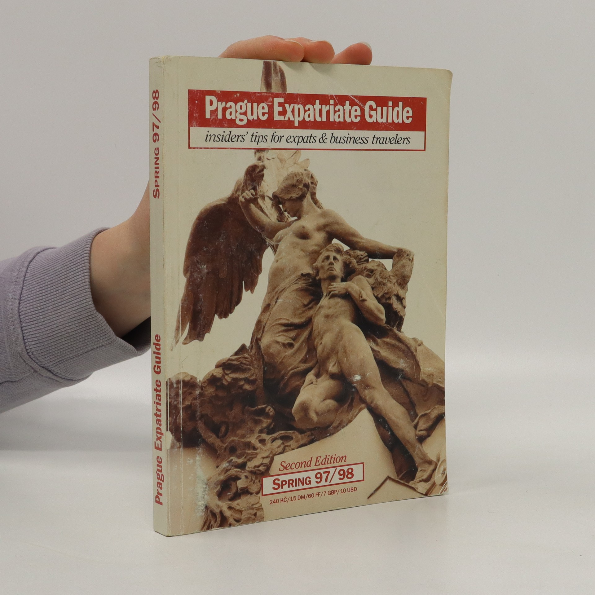 antikvární kniha Prague expatriate guide. Insiders' tips for expats & business travelers, 1997