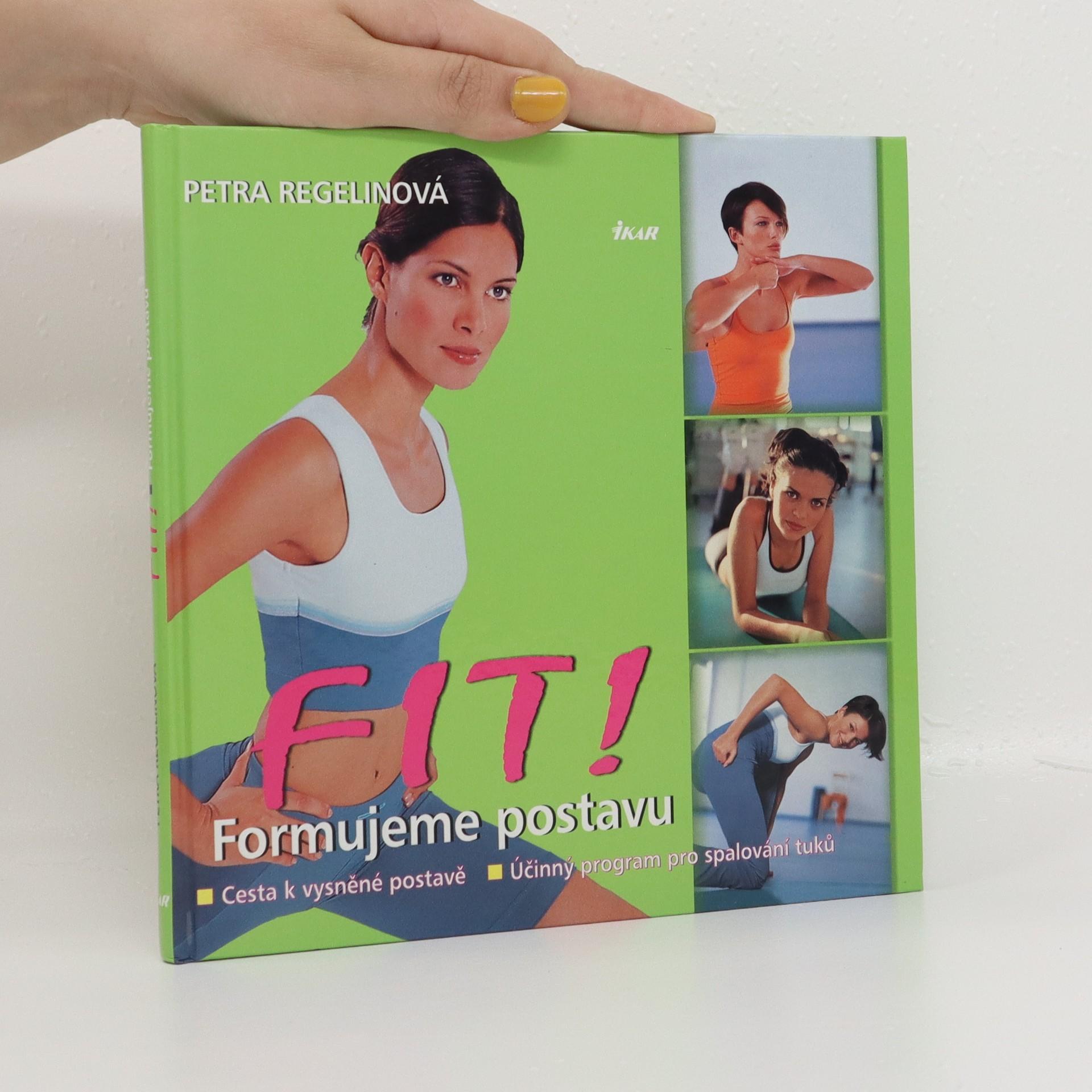 antikvární kniha Fit! Formujeme postavu : cesta k vysněné postavě : účinný program pro spalování tuků, 2003