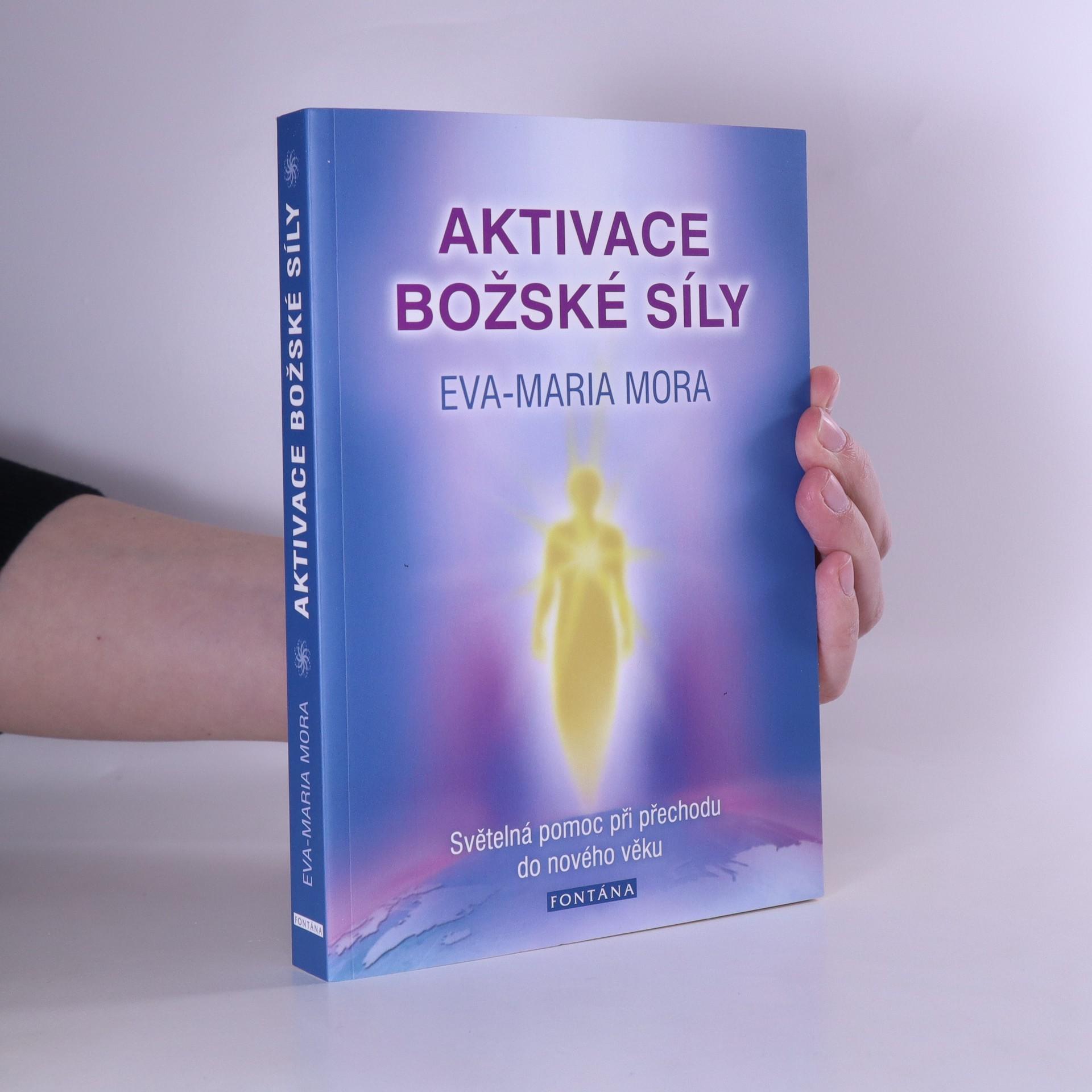 antikvární kniha Aktivace božské síly. Světelná pomoc při přechodu do nového věku, neuveden