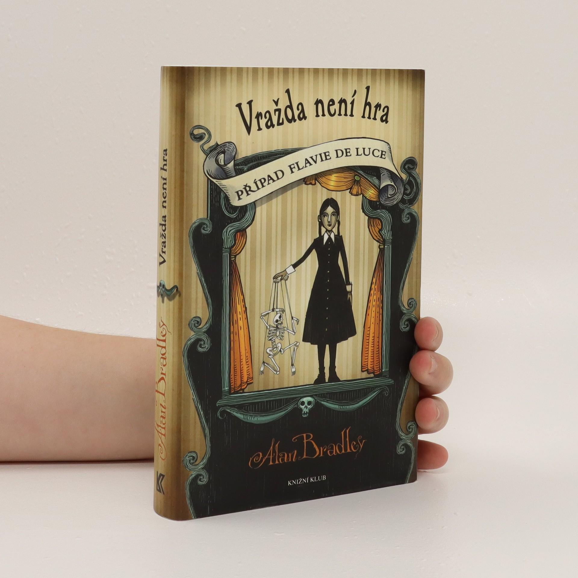 antikvární kniha Vražda není hra : případ Flavie de Luce, 2013
