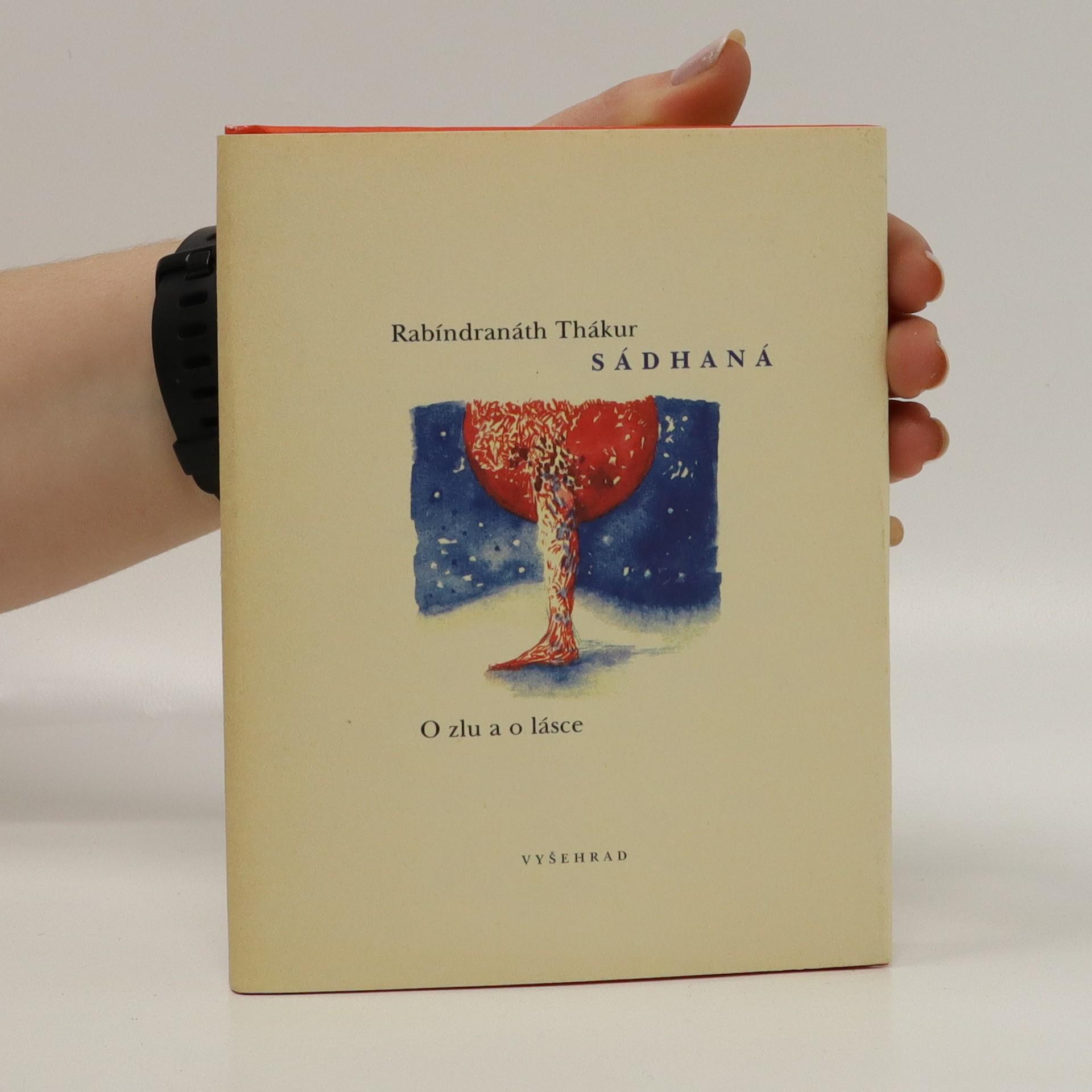 antikvární kniha Sádhaná : o zlu a lásce, 1999