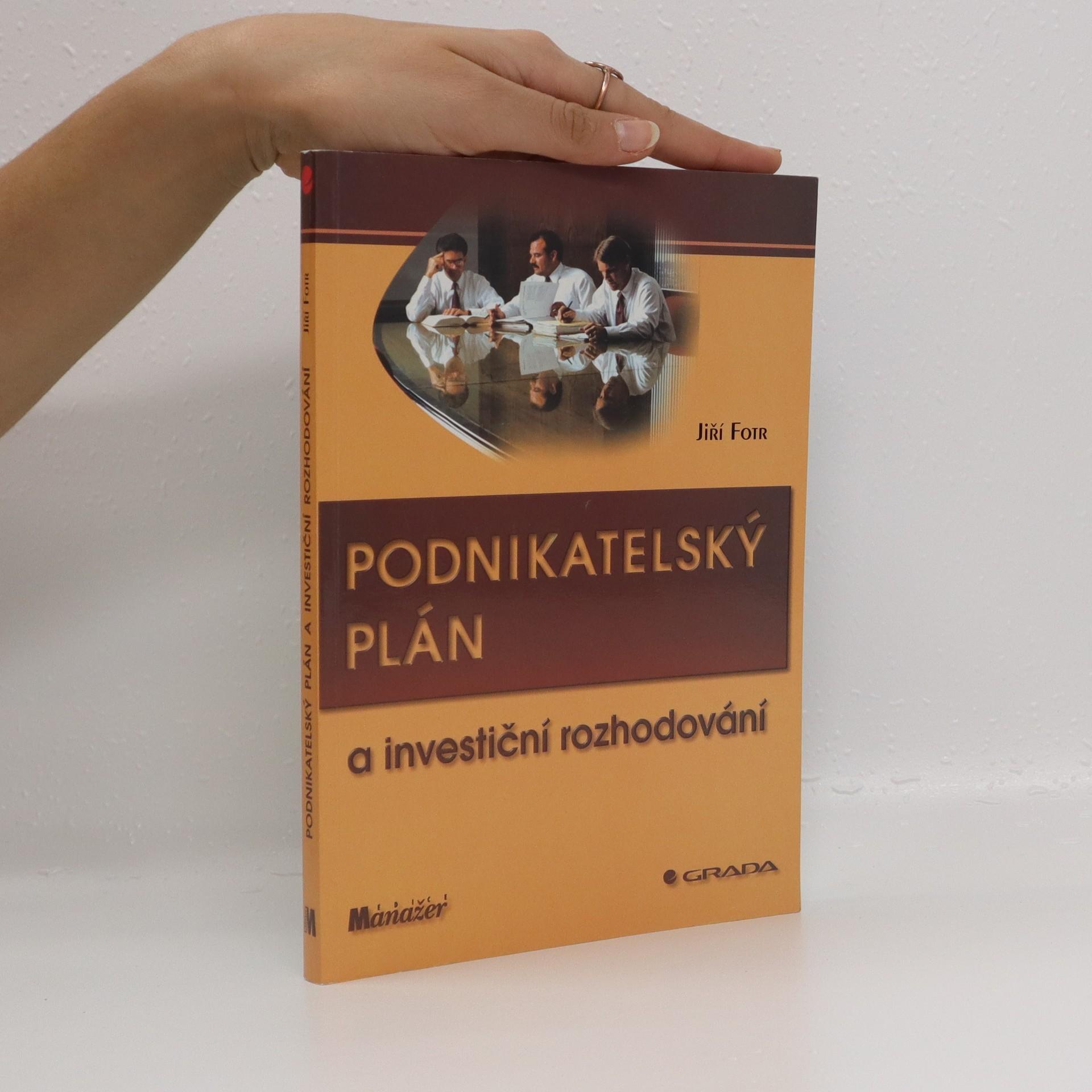 antikvární kniha Podnikatelský plán a investiční rozhodování, 1999