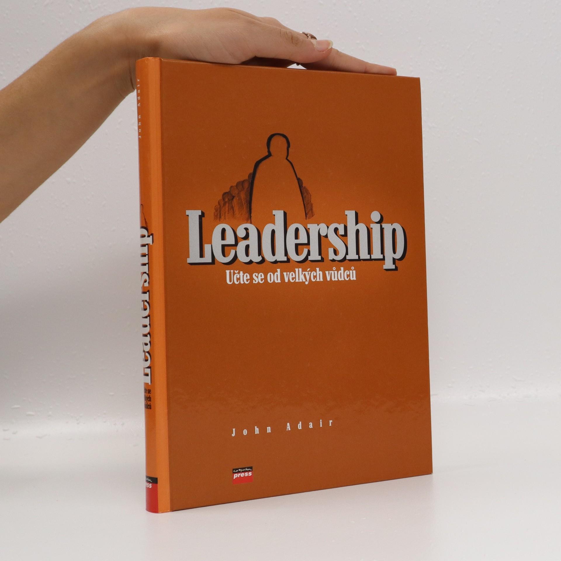 antikvární kniha Leadership. Učte se od velkých vůdců, 2006