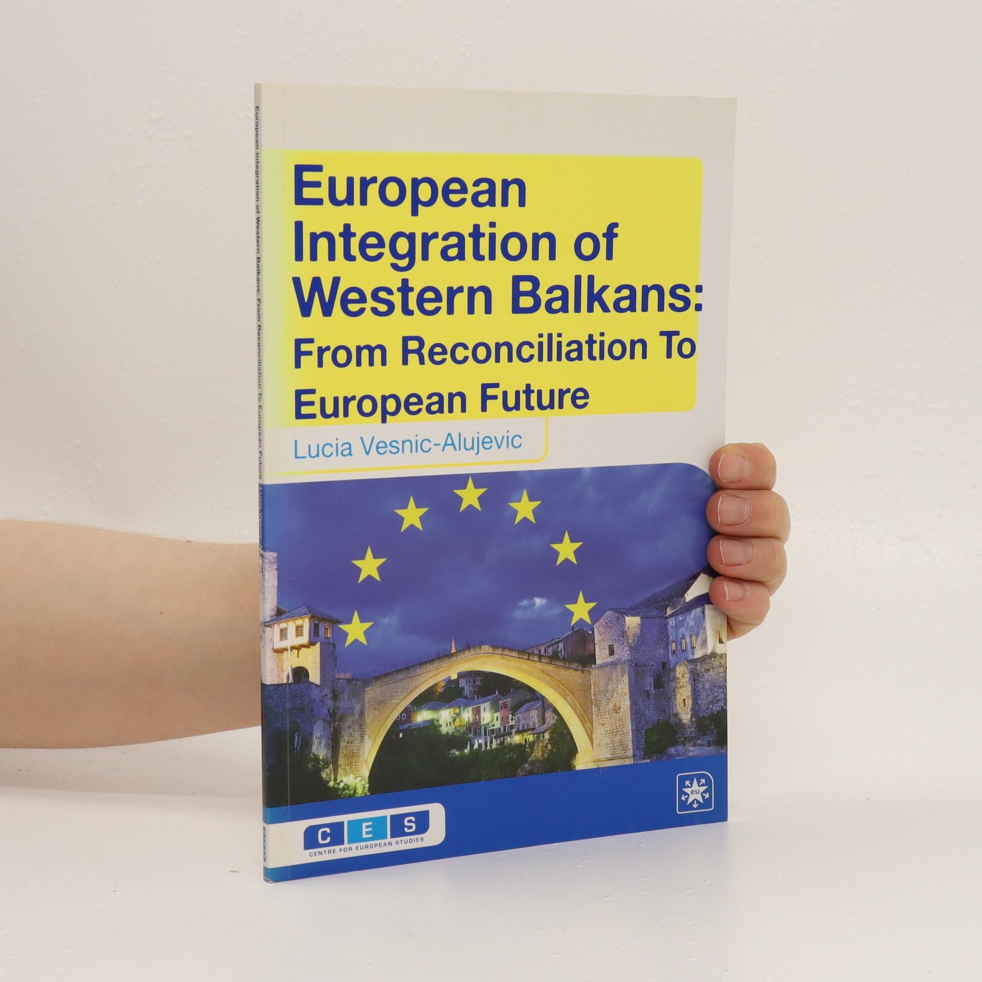 antikvární kniha European Integration of Western Balkans, neuveden