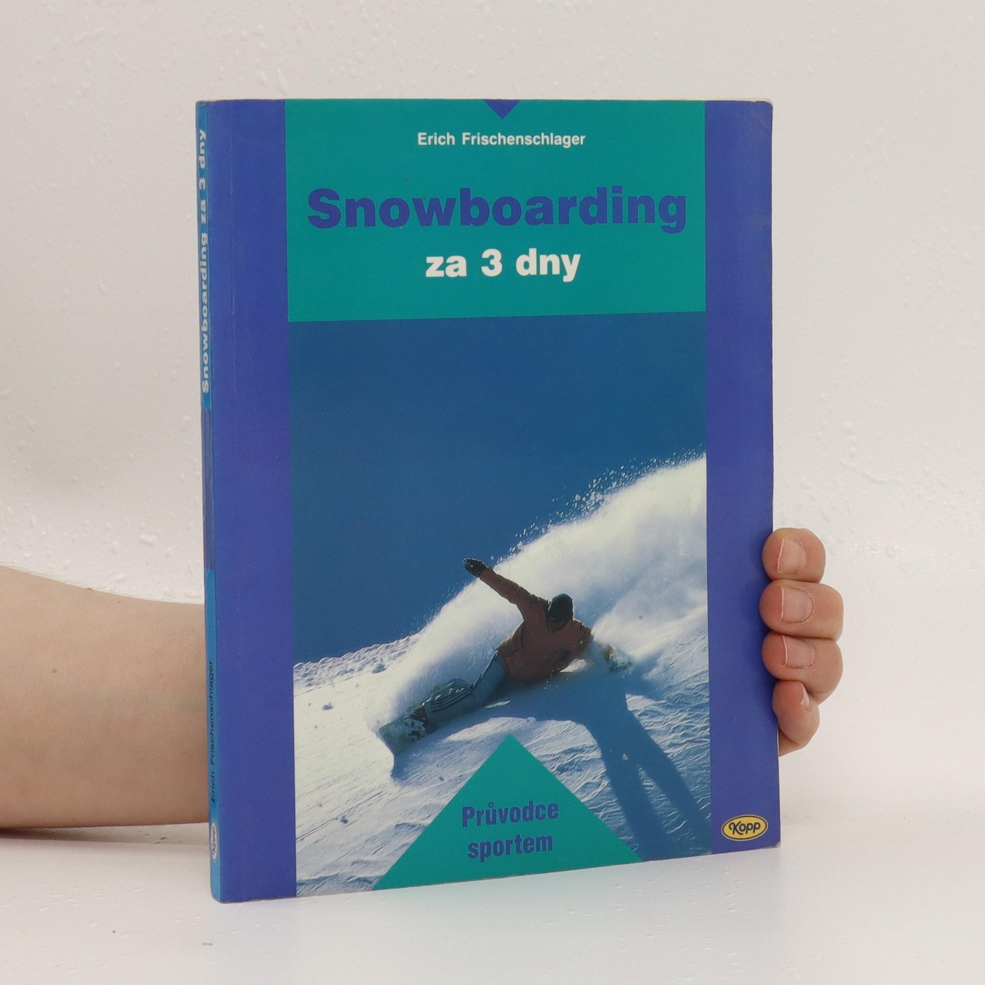 antikvární kniha Snowboarding za 3 dny, neuveden