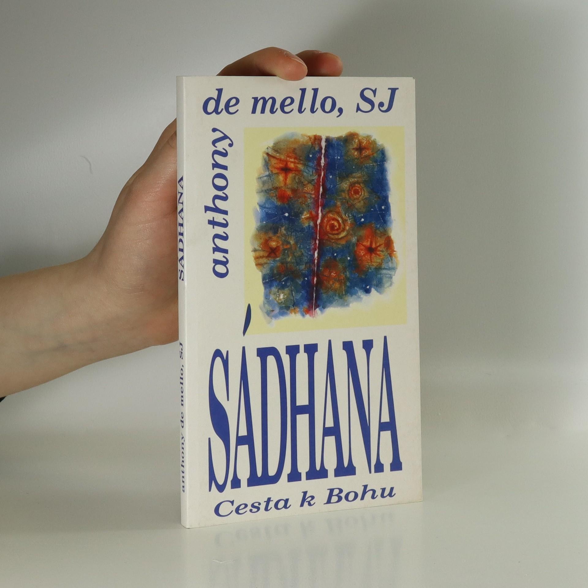 antikvární kniha Sádhana. Cesta k Bohu, 1996