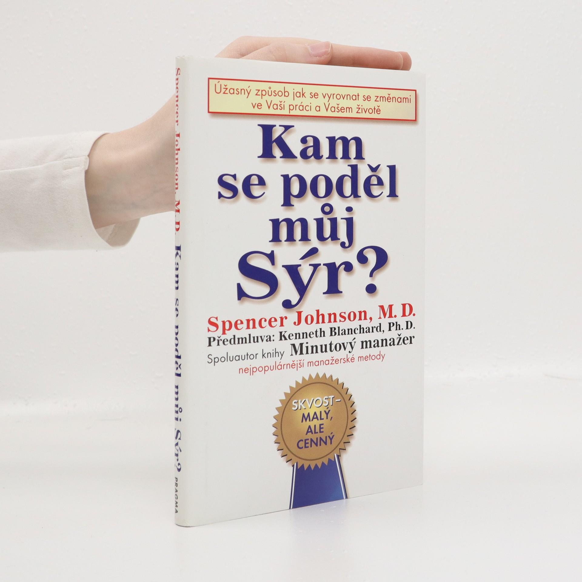 antikvární kniha Kam se poděl můj sýr?, neuveden
