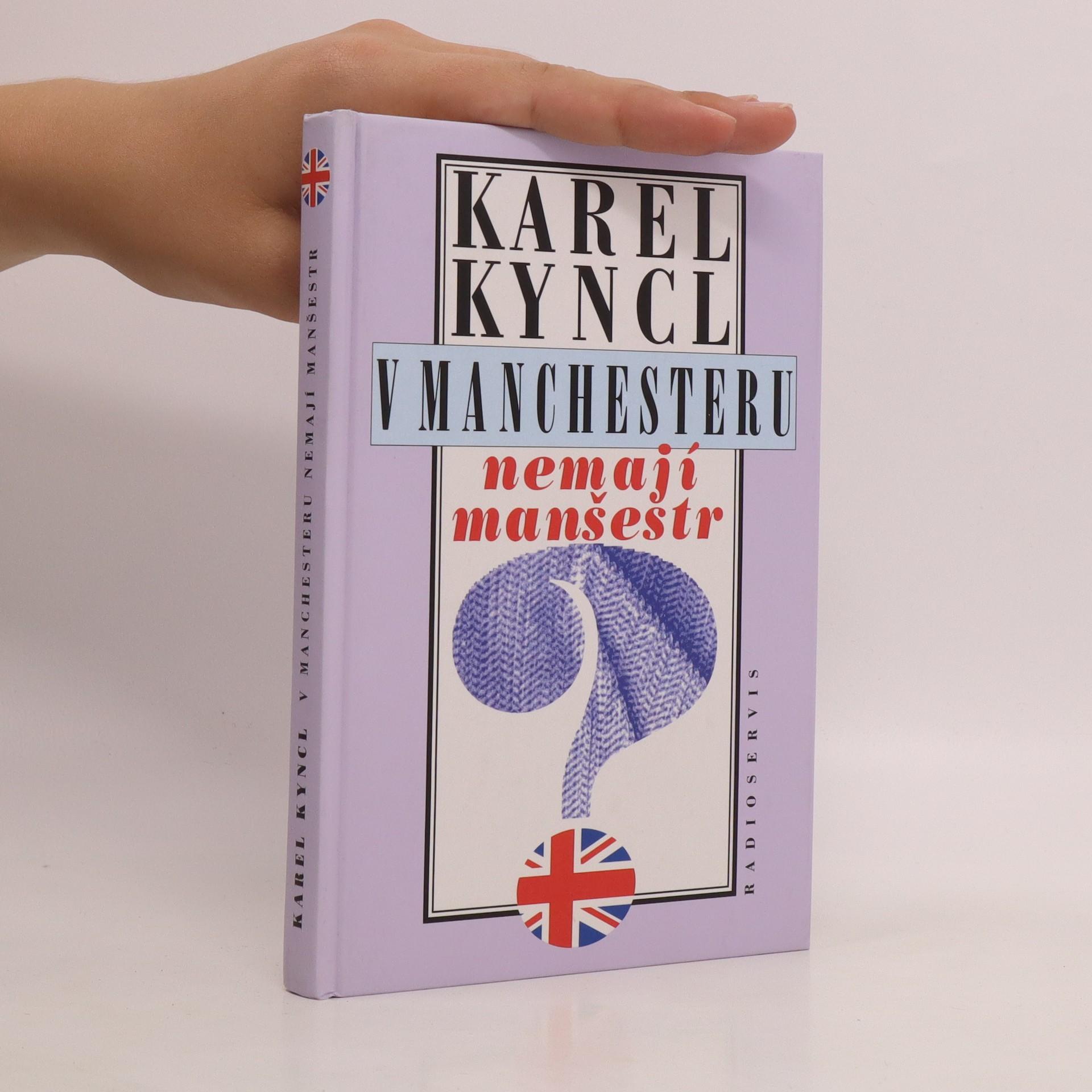 antikvární kniha V Manchesteru nemají manšestr a jiné reportáže, fejetony a poznámky z Británie, 1997
