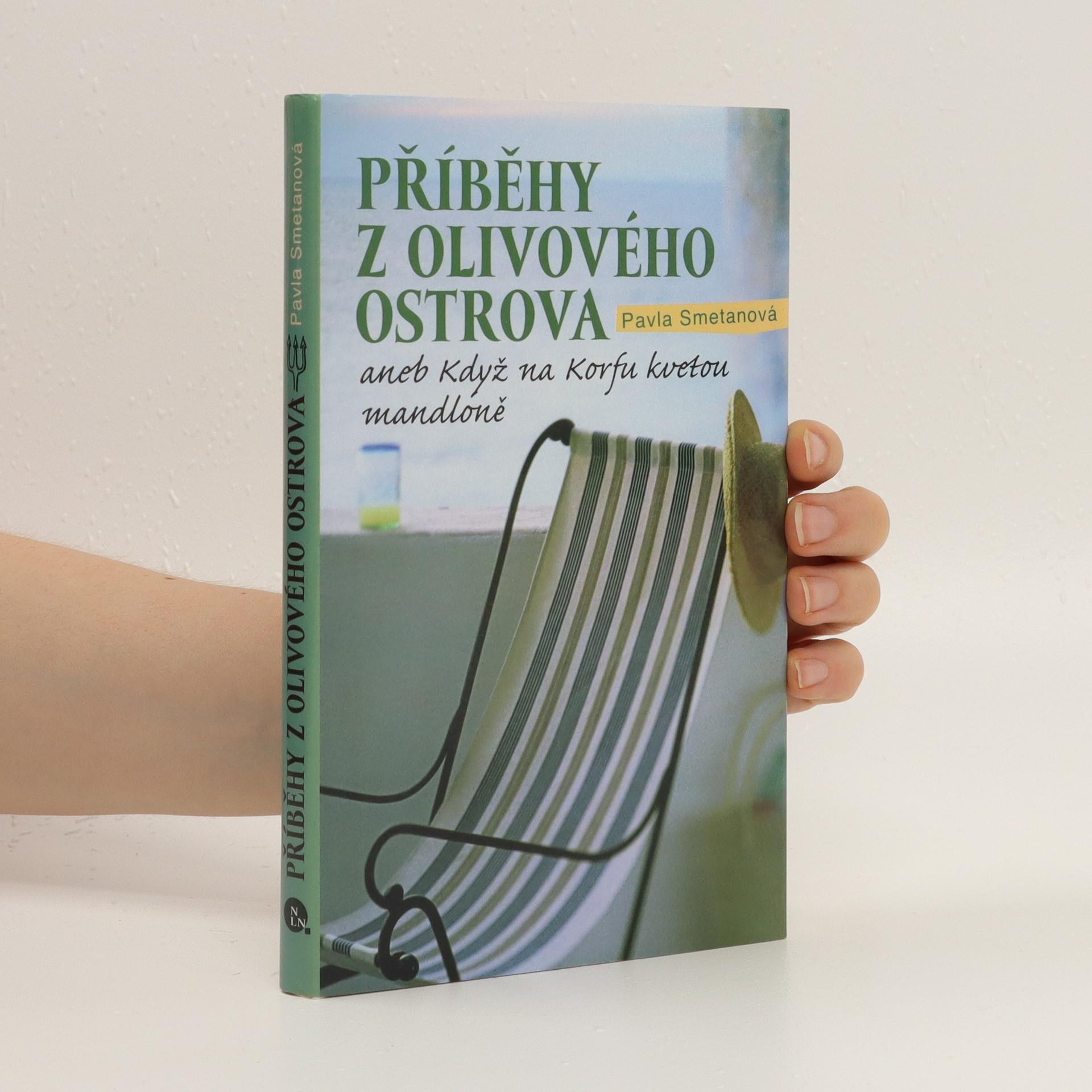 antikvární kniha Příběhy z olivového ostrova aneb Když na Korfu kvetou mandloně, 2010