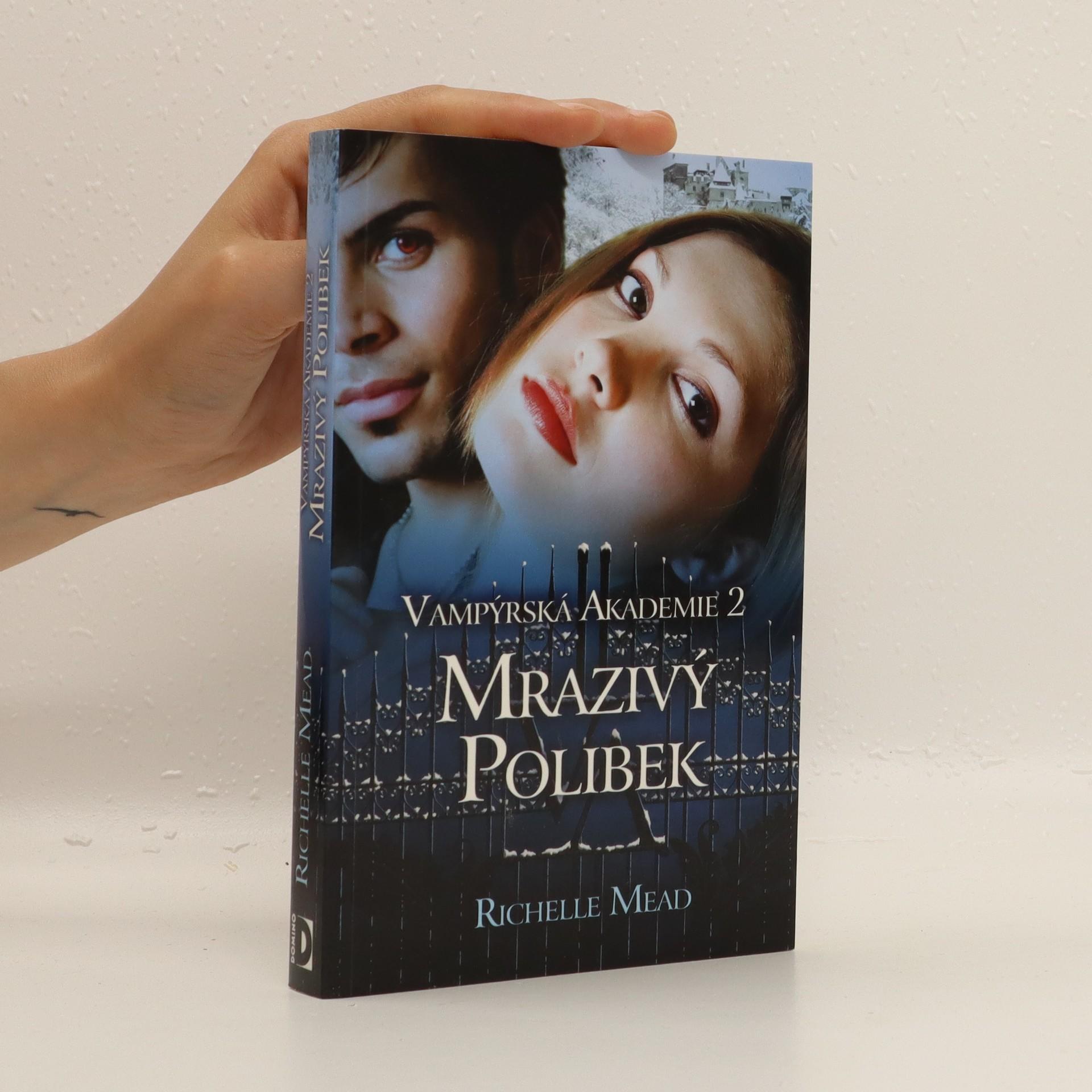 antikvární kniha Mrazivý polibek. Vampýrská akademie 2, 2010