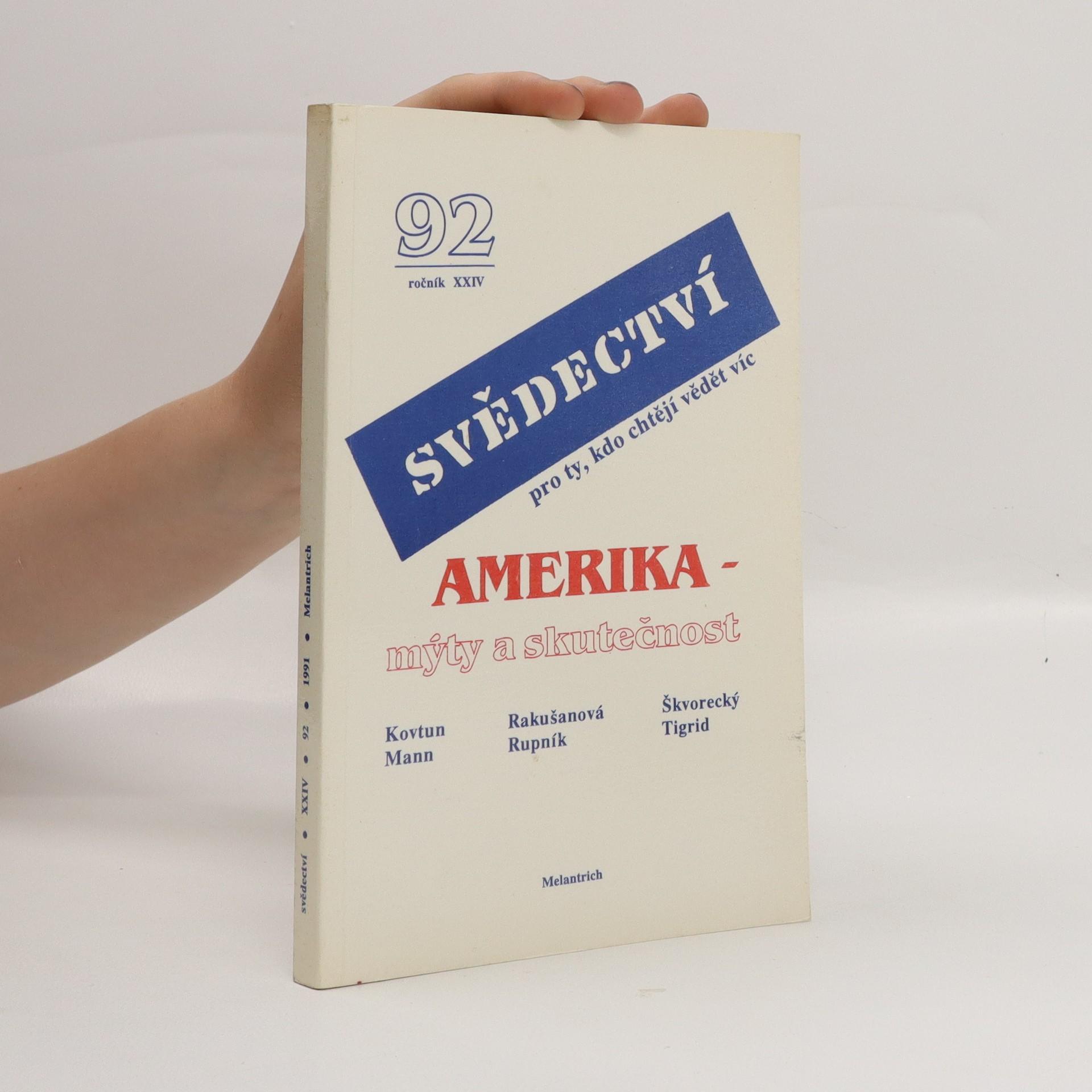 antikvární kniha Amerika - mýty a skutečnost. Svědectví. Roč.24, číslo 92, 1991