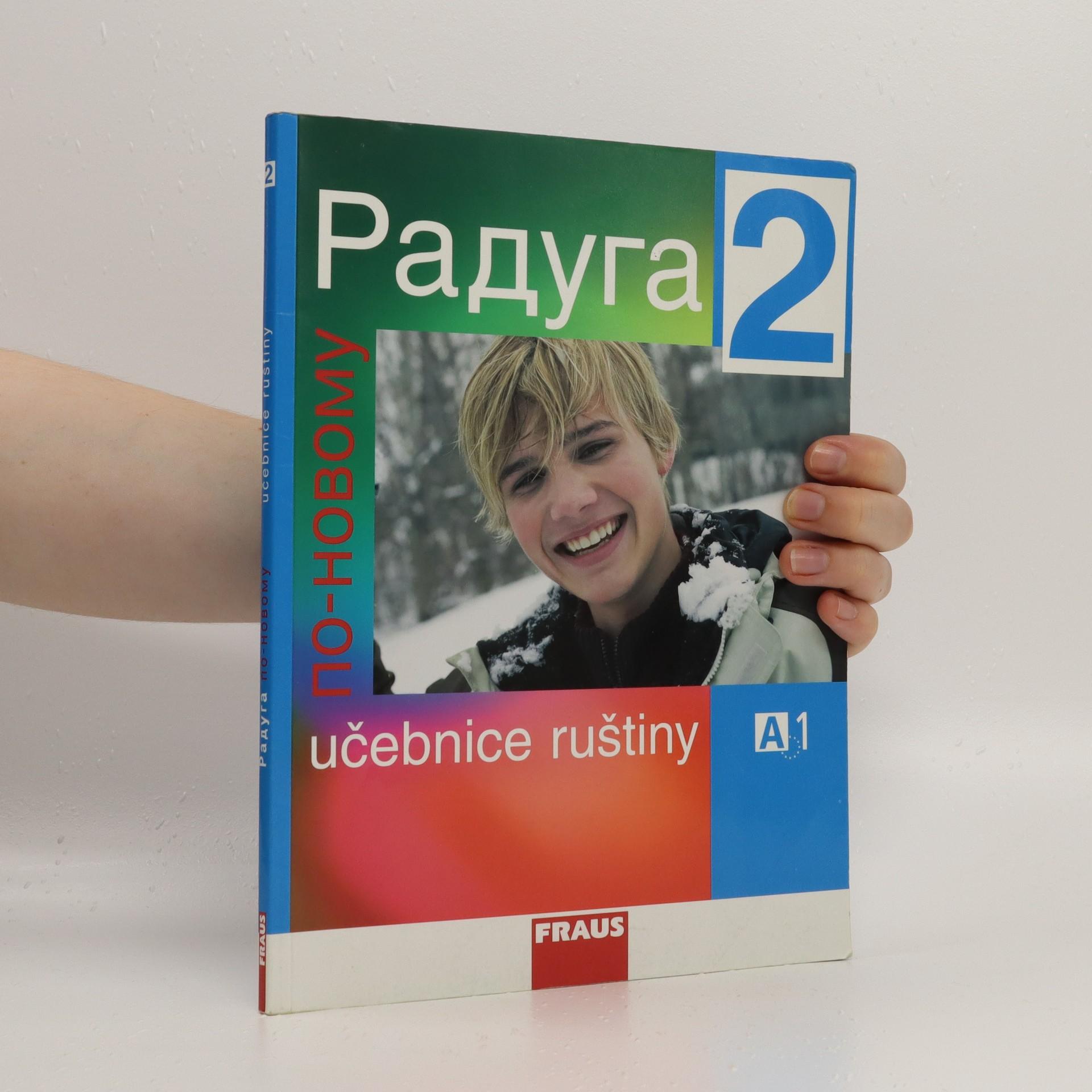 antikvární kniha Raduga : po-novomu : učebnice ruštiny, 2008
