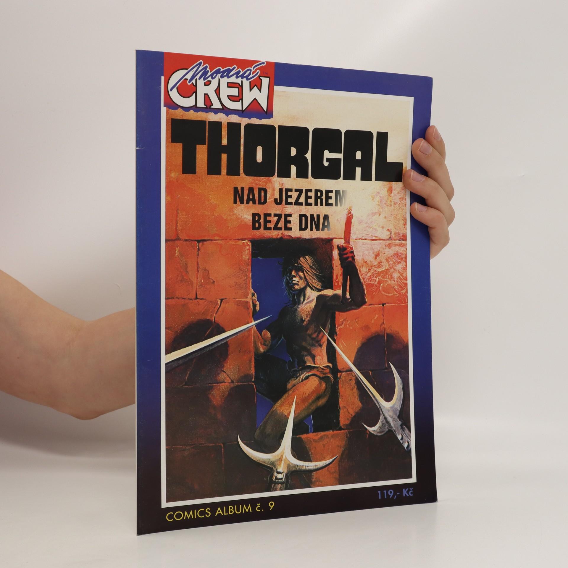 antikvární kniha Thorgal. Nad jezerem beze dna, 1999