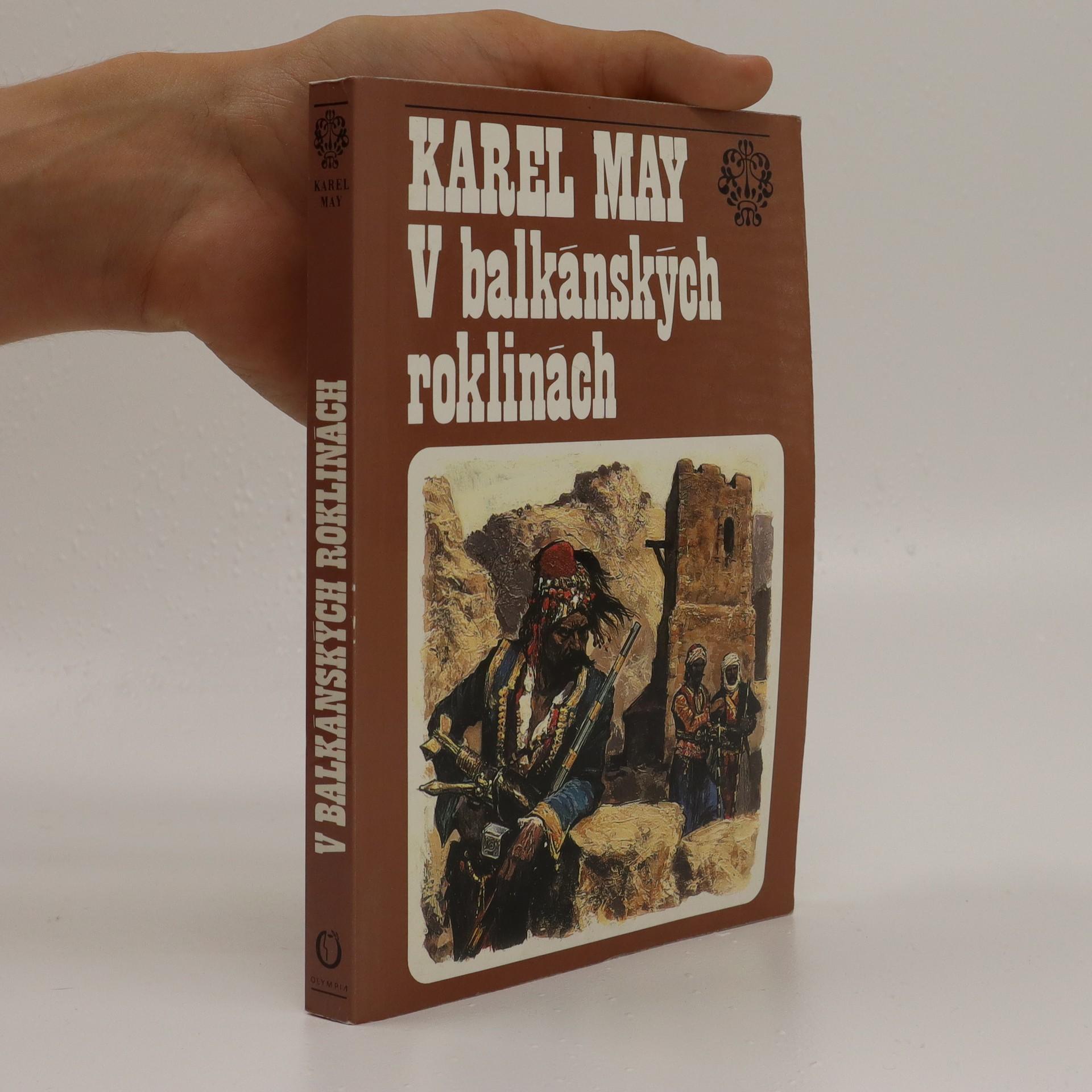 antikvární kniha V balkánských roklinách : volný cyklus Ve stínu padišáha, čtvrtý svazek, 1993