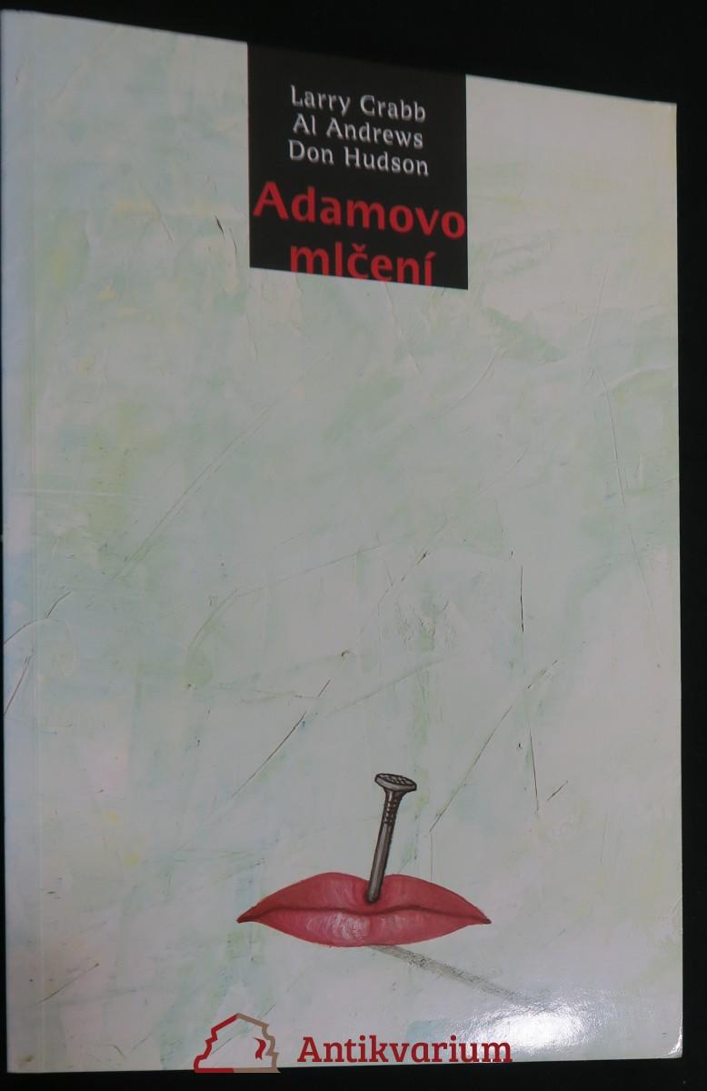 antikvární kniha Adamovo mlčení, neuveden