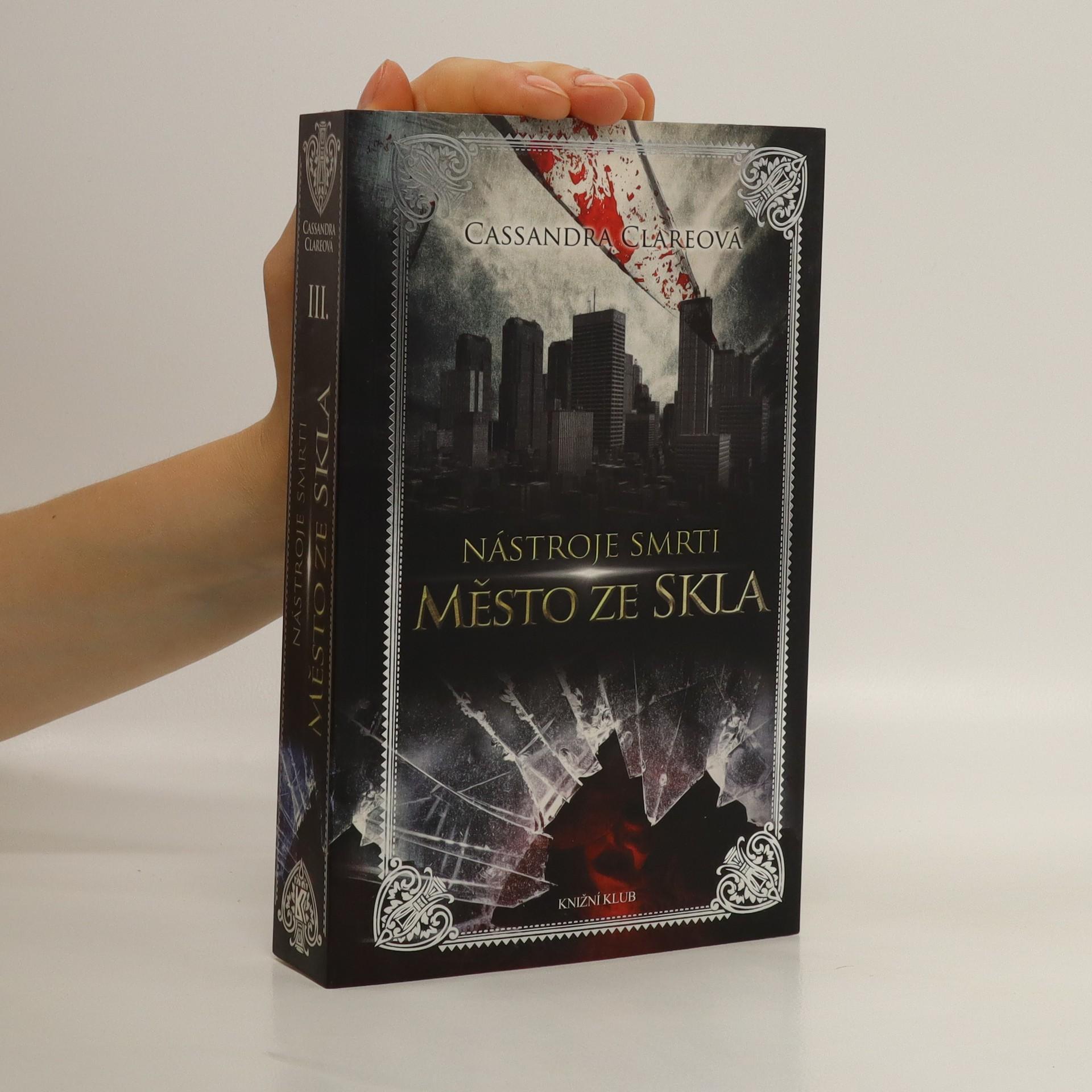 antikvární kniha Nástroje smrti. III., Město ze skla, 2013
