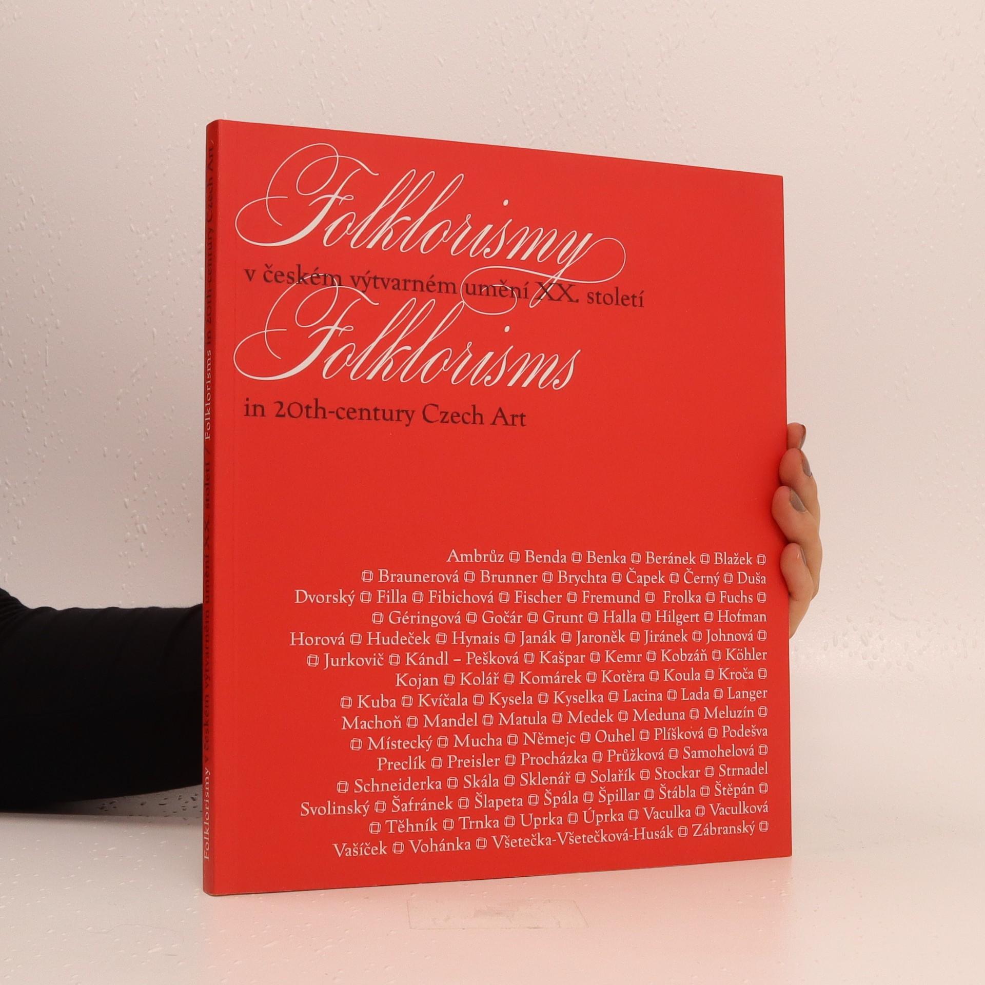 antikvární kniha Folklorismy v českém výtvarném umění XX. století, 2004