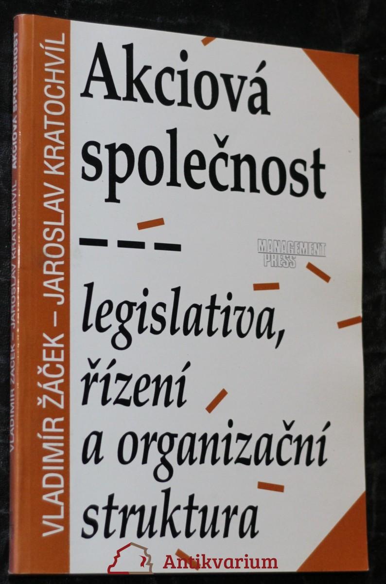 antikvární kniha Akciová společnost : legislativa, řízení a organizační struktura, 1993