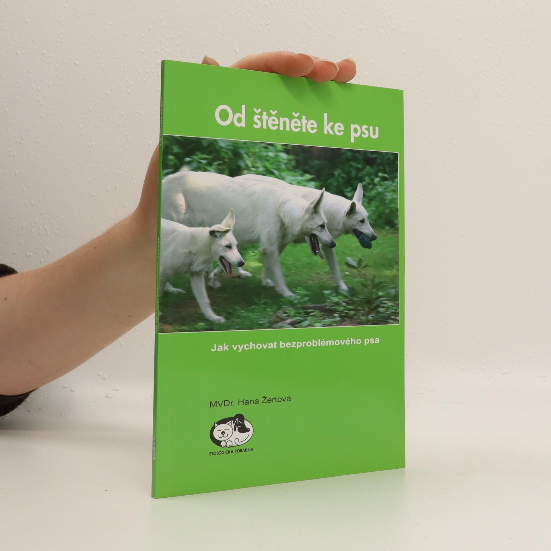 antikvární kniha Od štěněte ke psu : Jak vychovat bezproblémového psa, 2007