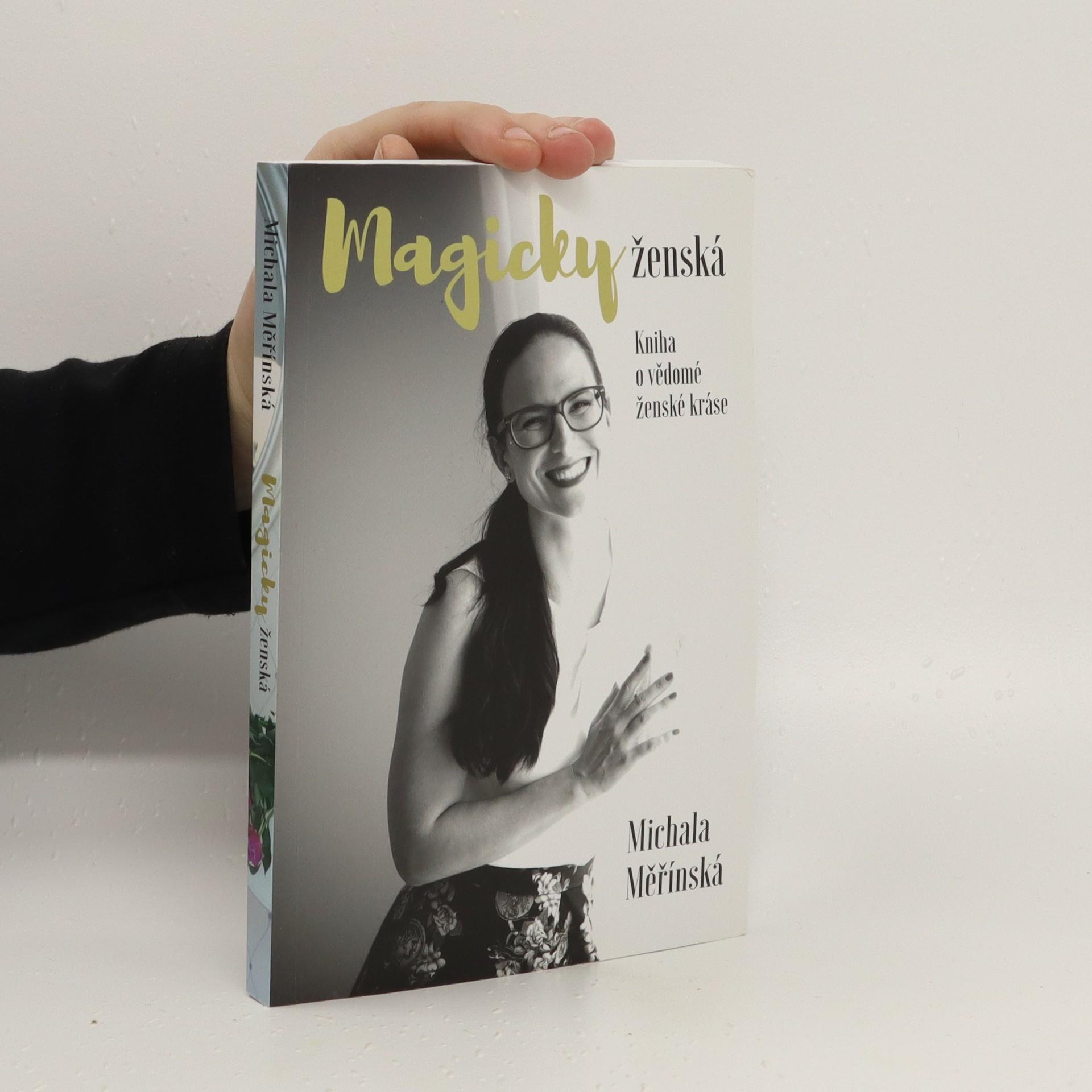 antikvární kniha Magicky ženská : Kniha o vědomé ženské kráse, 2016
