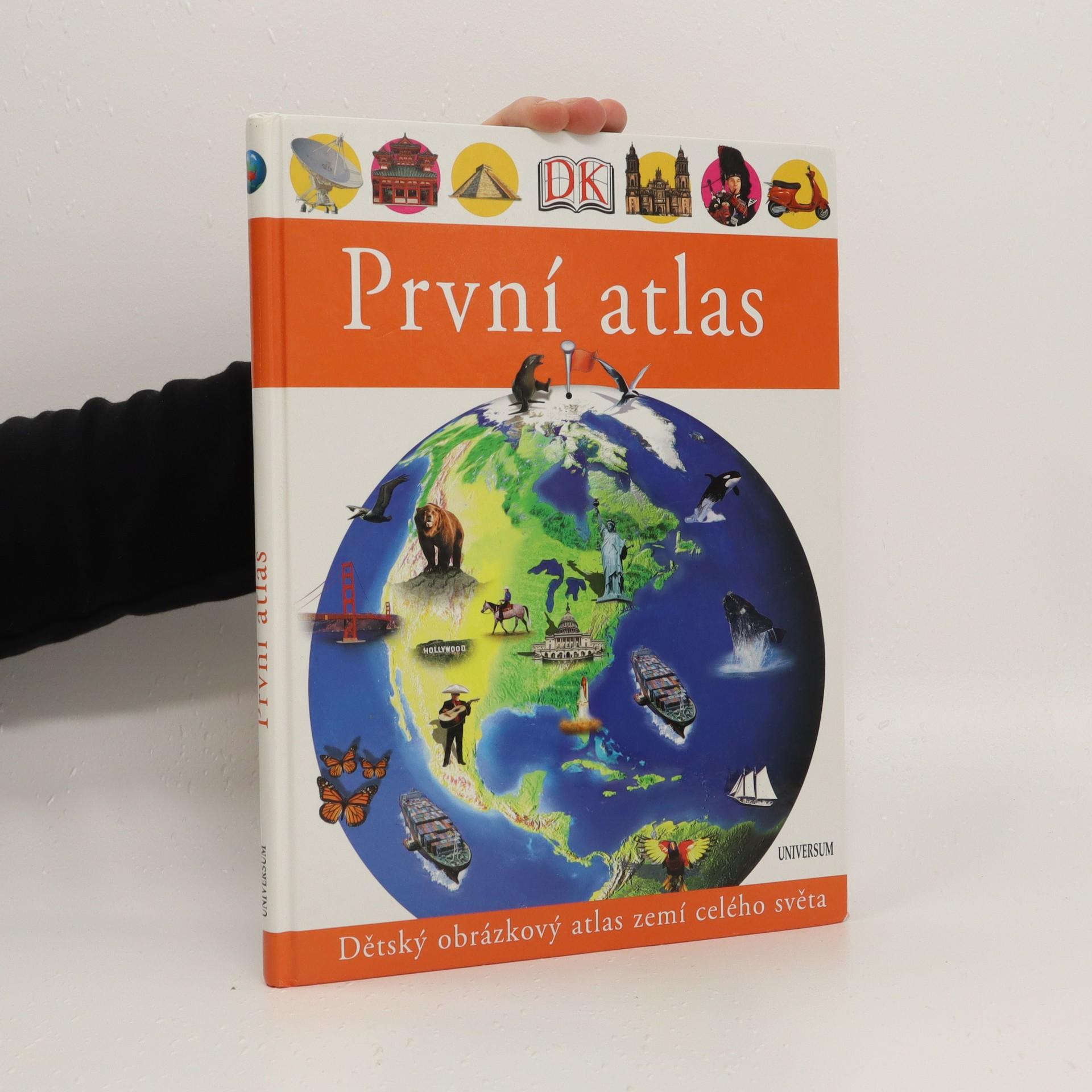 antikvární kniha První atlas. Dětský obrázkový atlas zemí celého světa, 2006
