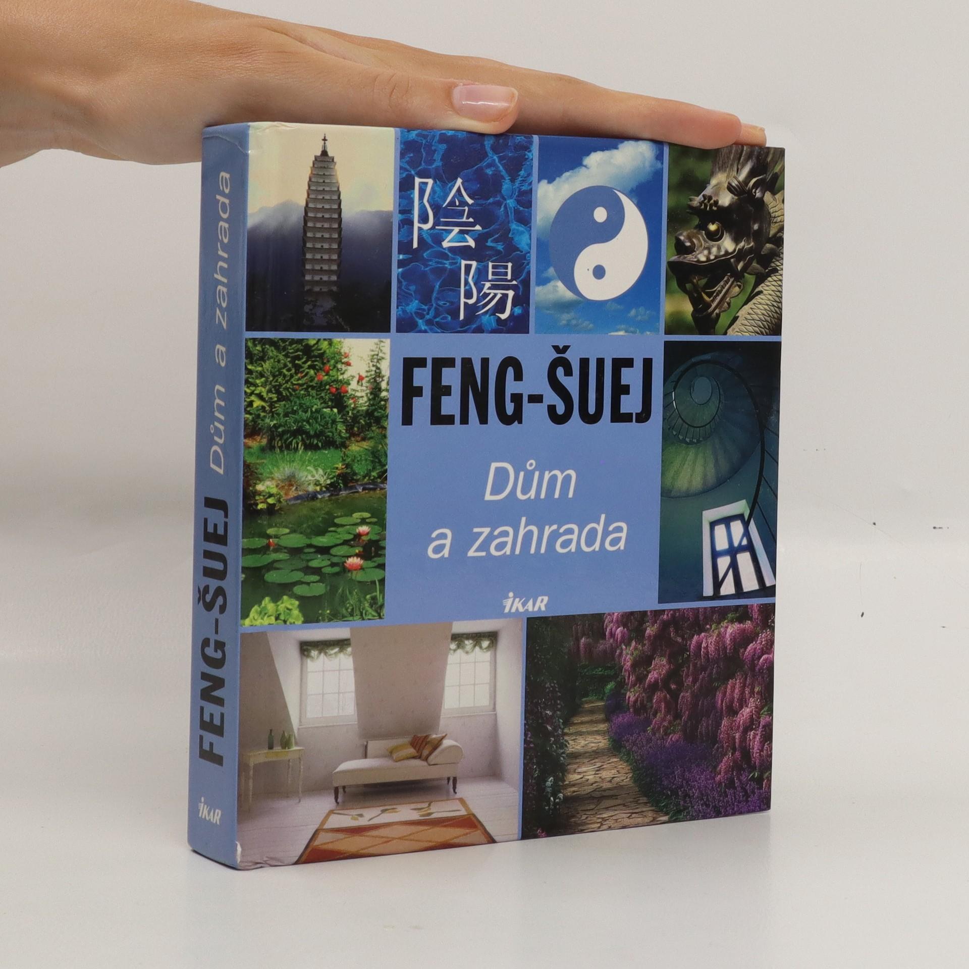 antikvární kniha Feng-šuej. Dům a zahrada, 2006