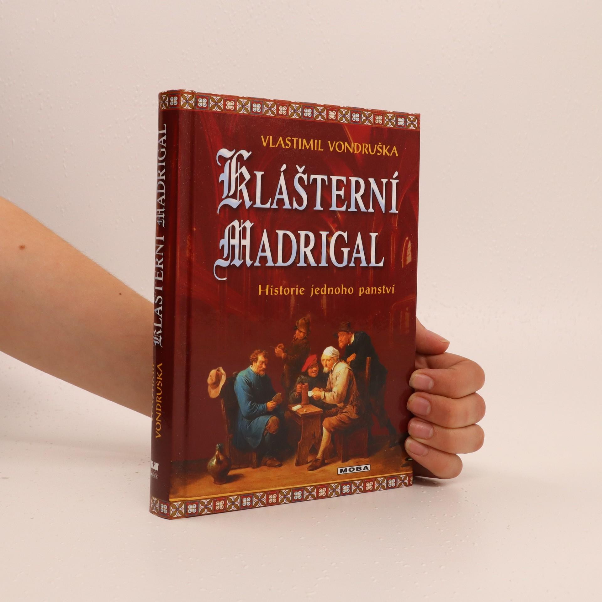 antikvární kniha Klášterní madrigal : historie jednoho panství, 2017