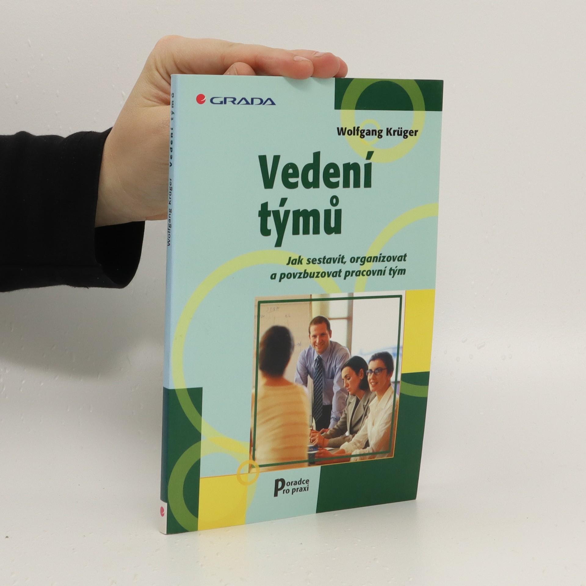 antikvární kniha Vedení týmů : jak sestavit, organizovat a povzbuzovat pracovní tým, 2004