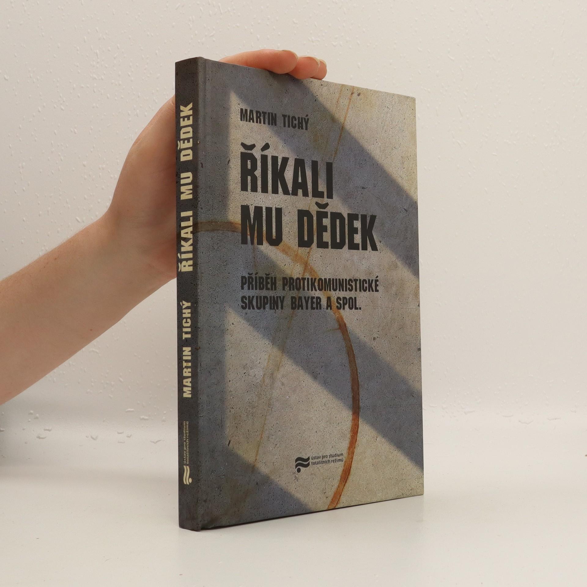 antikvární kniha Říkali mu Dědek, 2011