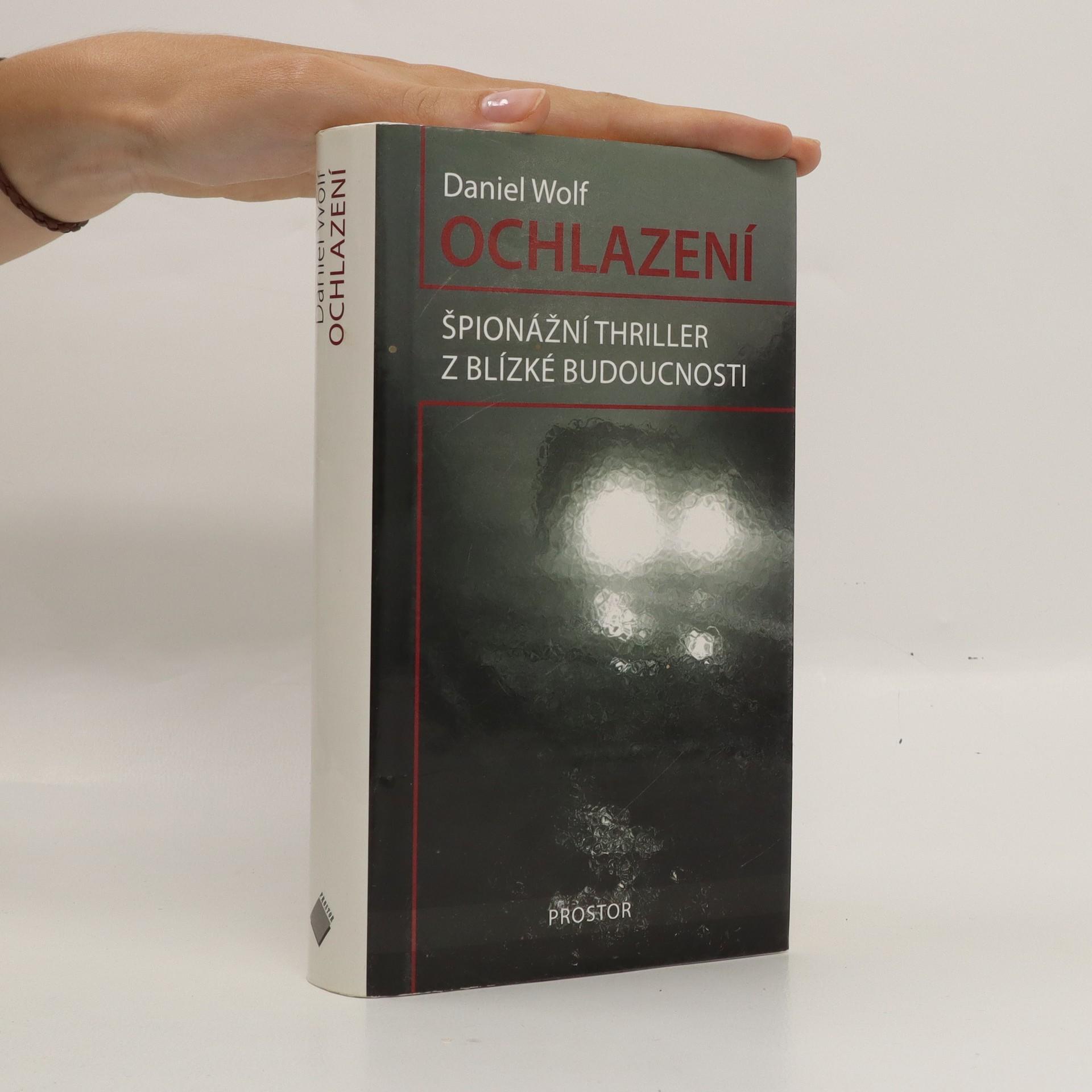 antikvární kniha Ochlazení : špionážní thriller z blízké budoucnosti, 2008