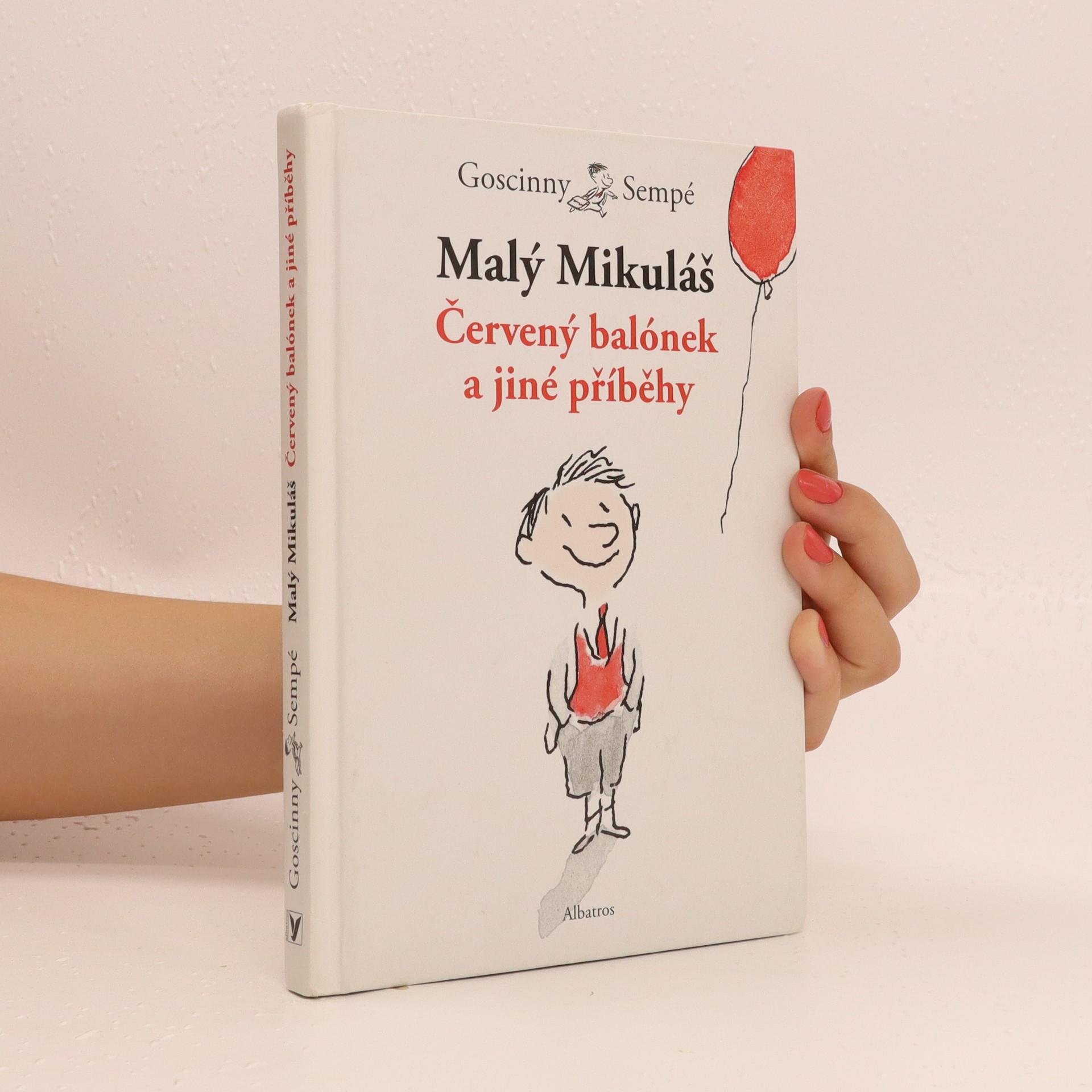 antikvární kniha Malý Mikuláš. Červený balónek a jiné příběhy, 2011