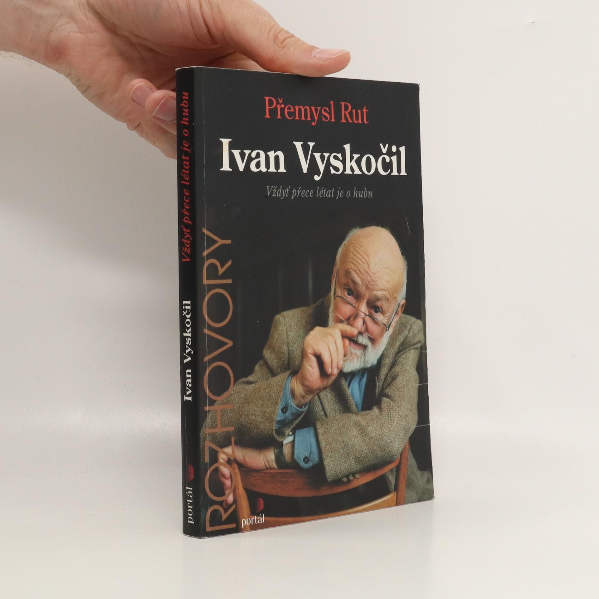 antikvární kniha Ivan Vyskočil : vždyť přece létat je o hubu, 2000