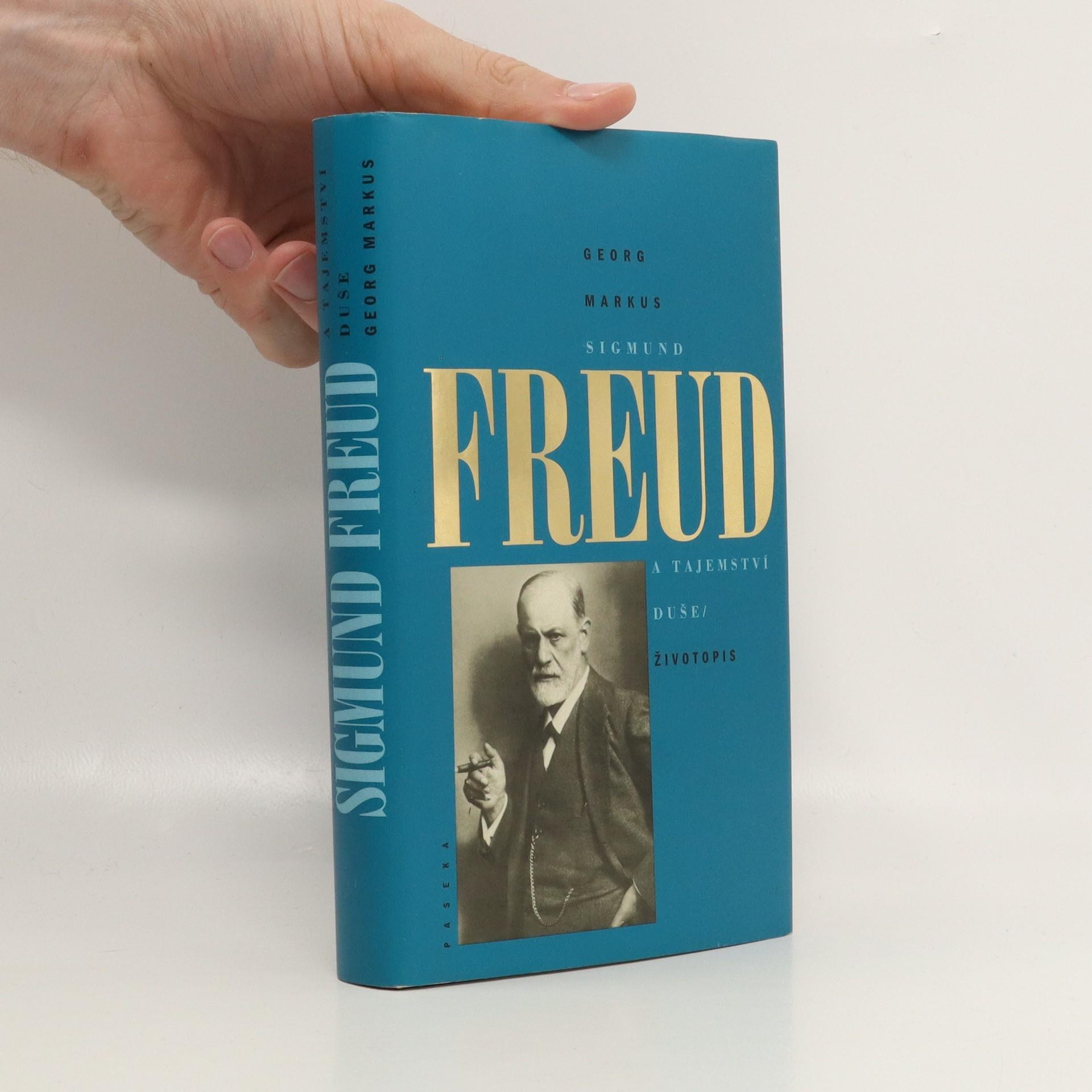 antikvární kniha Sigmund Freud a tajemství duše. Životopis, 2002