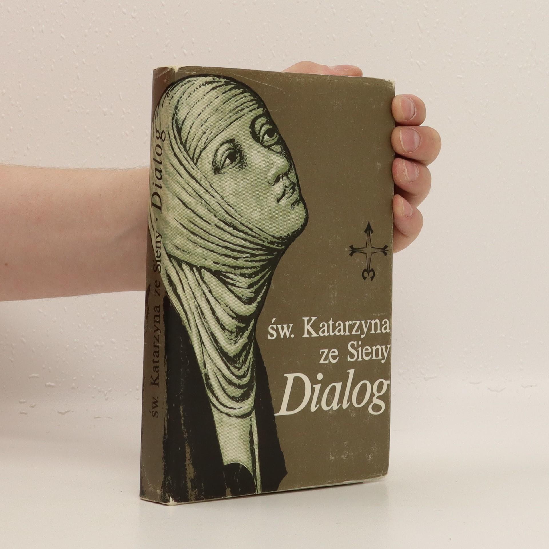 antikvární kniha Św. Katarzyna ze Sieny: Dialog, 1987