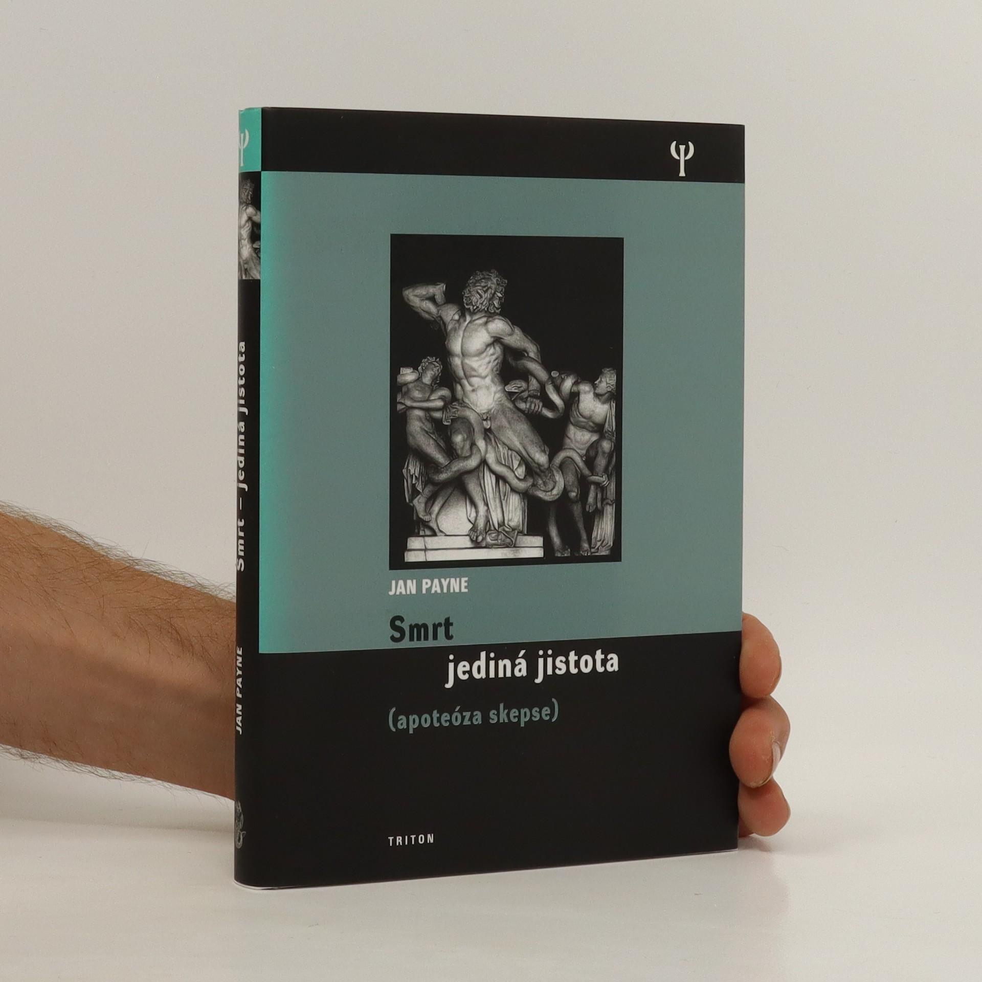 antikvární kniha Smrt : jediná jistota : (apoteóza skepse), 2008