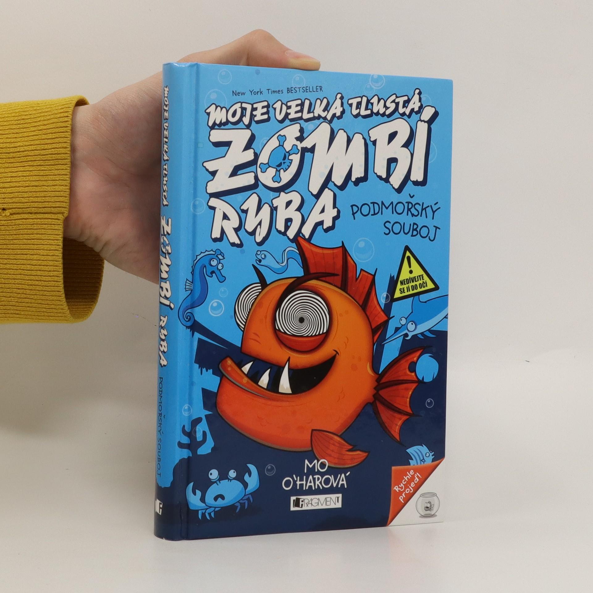 antikvární kniha Moje velká tlustá zombí ryba : podmořský souboj, 2015