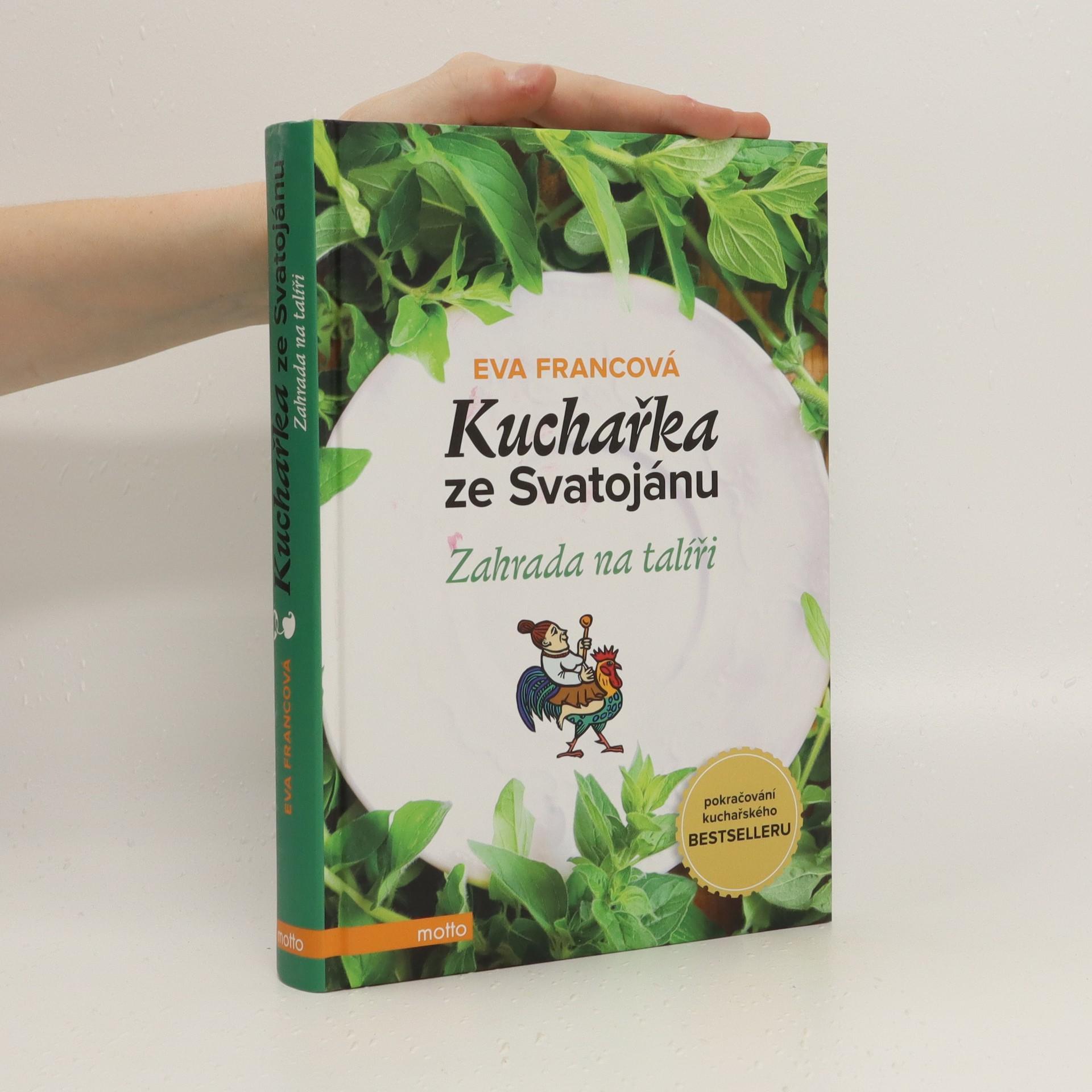 antikvární kniha Kuchařka ze Svatojánu. Zahrada na talíři, 2015
