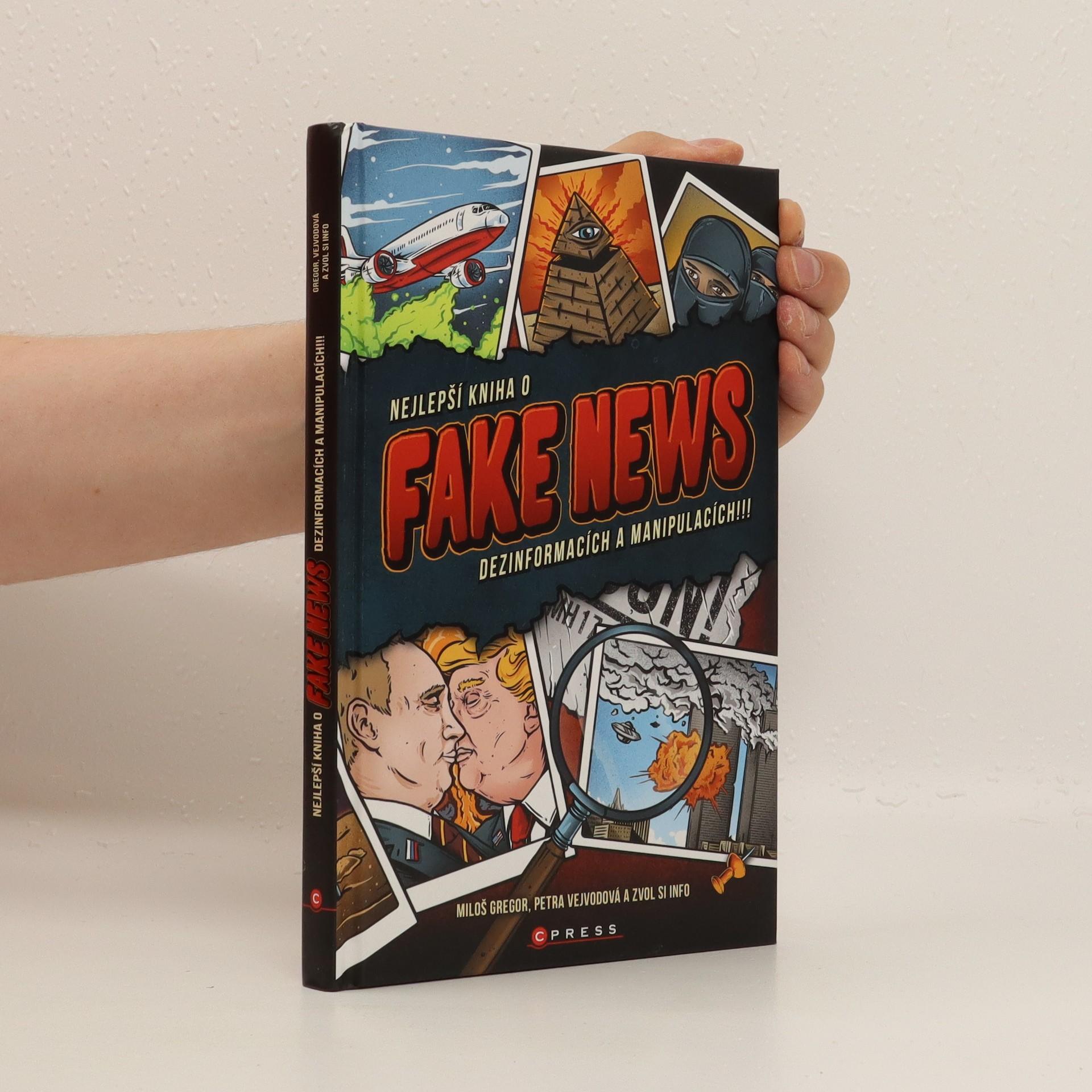 antikvární kniha Nejlepší kniha o fake news, dezinformacích a manipulacích!!!, 2018