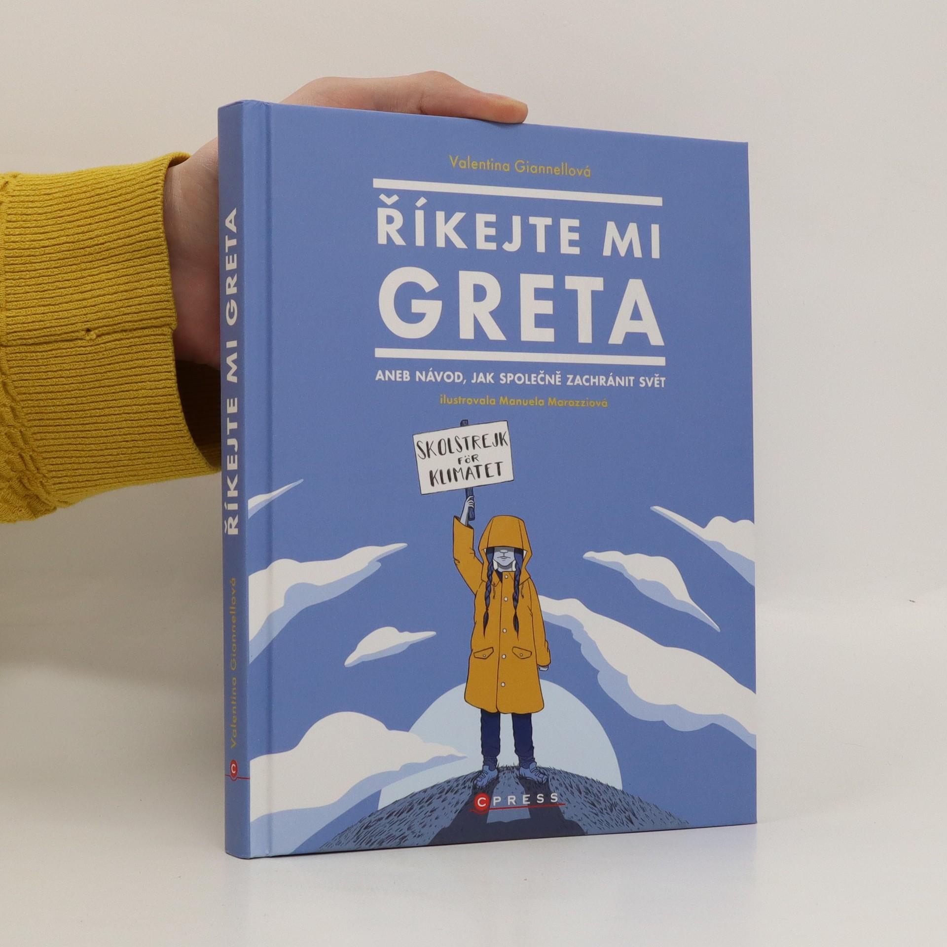 antikvární kniha Říkejte mi Greta, aneb, Návod, jak společně zachránit svět, 2020