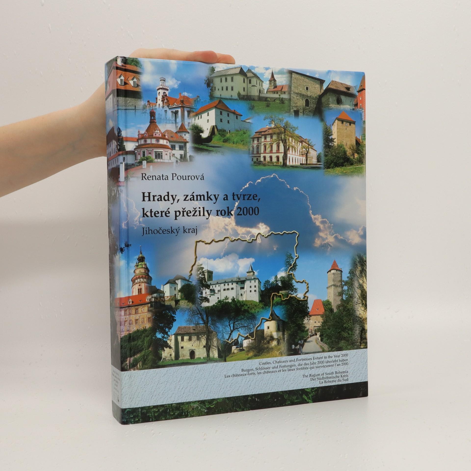 antikvární kniha Hrady, zámky a tvrze, které přežily rok 2000. Jihočeský kraj (včetně mapy), 2006