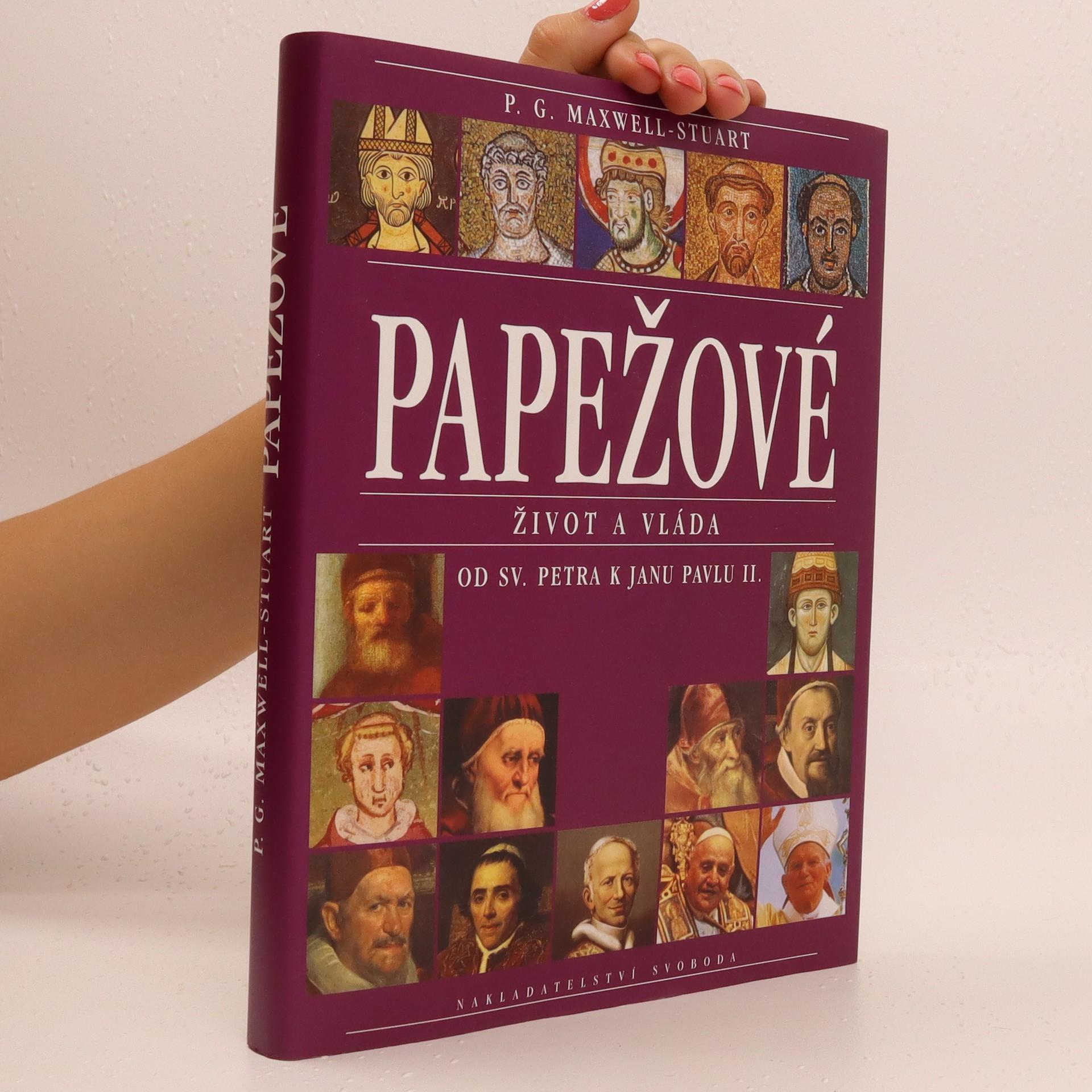 antikvární kniha Papežové : Život a vláda, 1998