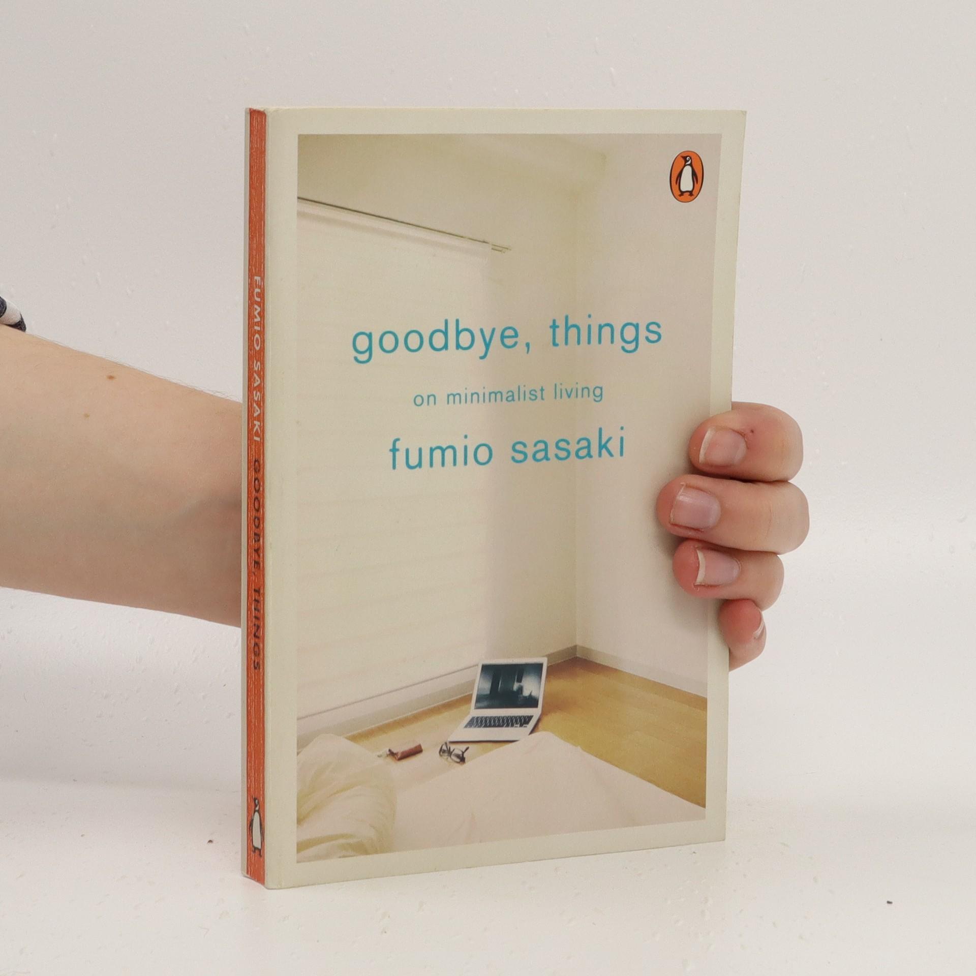 antikvární kniha Goodbye, Things, 2017
