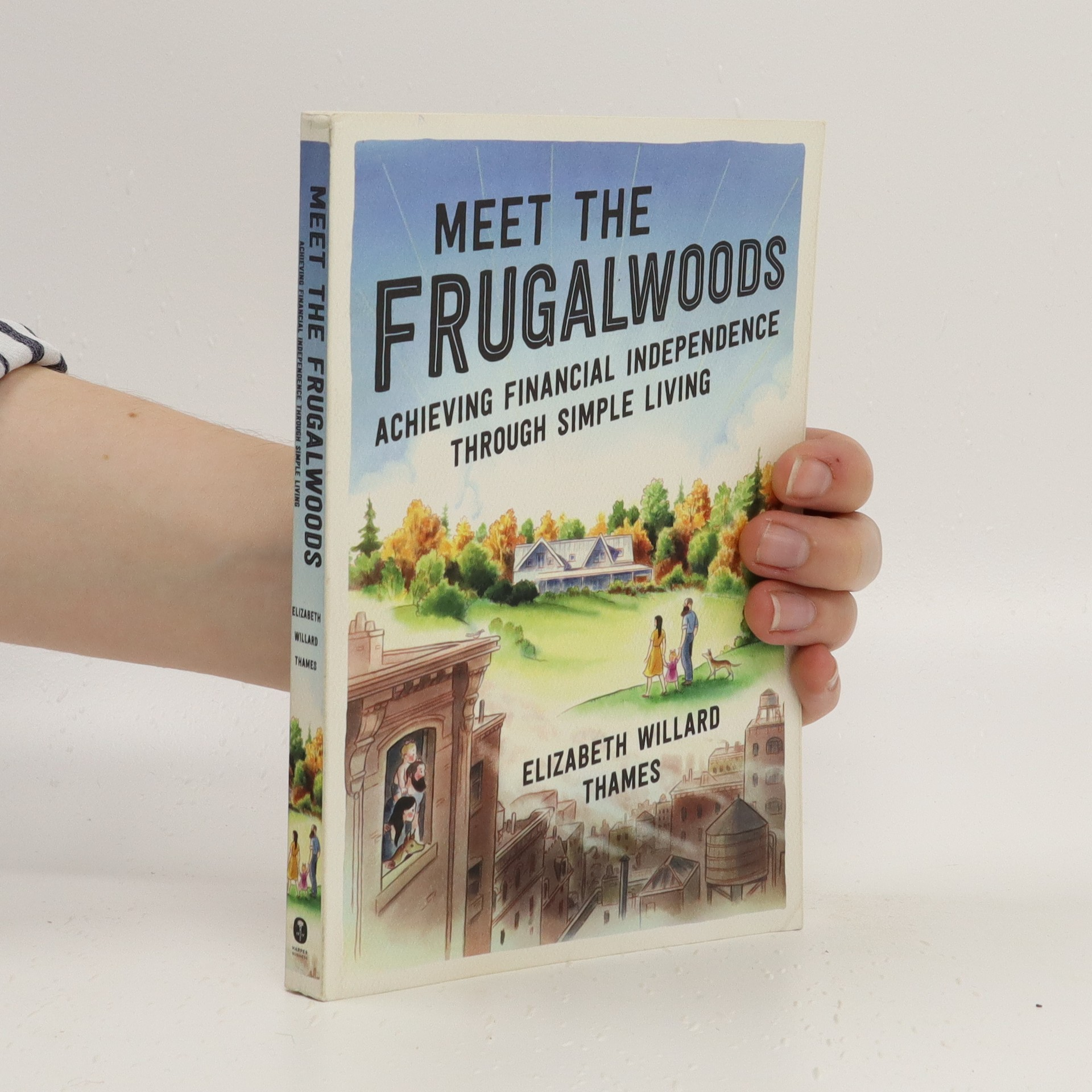 antikvární kniha Meet the Frugalwoods: Achieving Financial Independence Through Simple Living, 2019