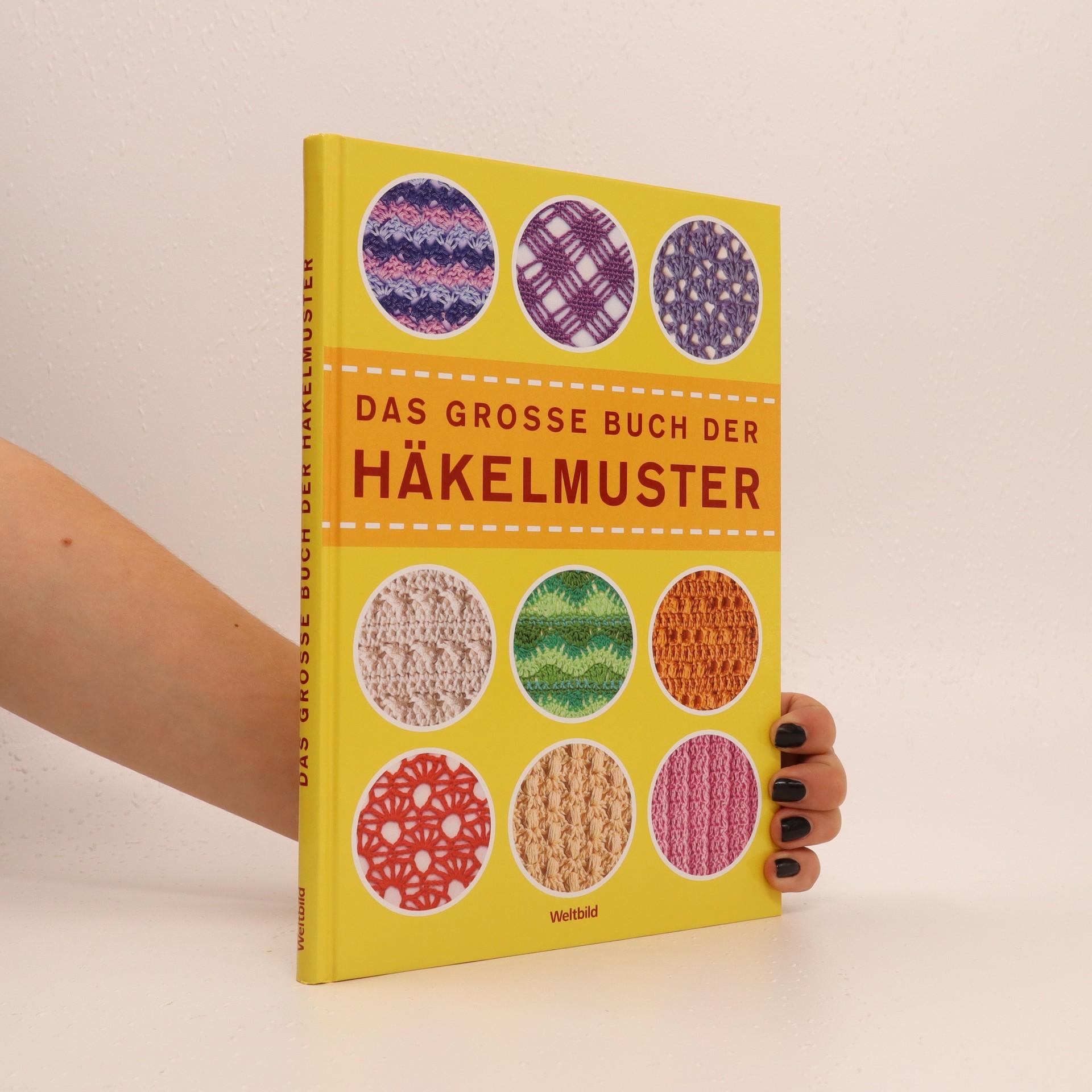 antikvární kniha Das grosse Buch der Häkelmuster, 2014