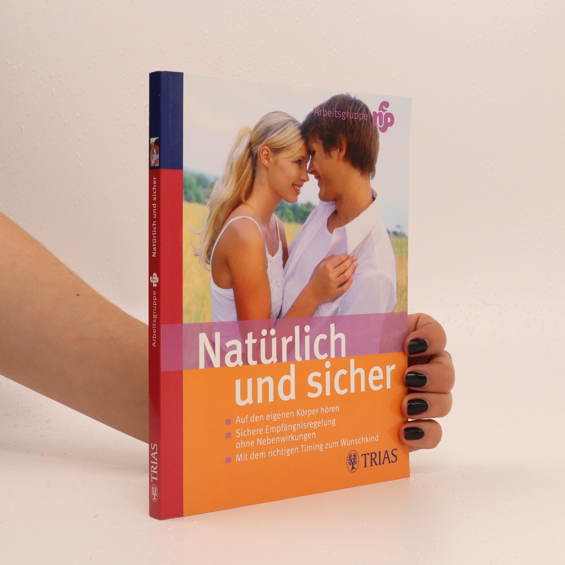 antikvární kniha Natürlich und sicher, 2005