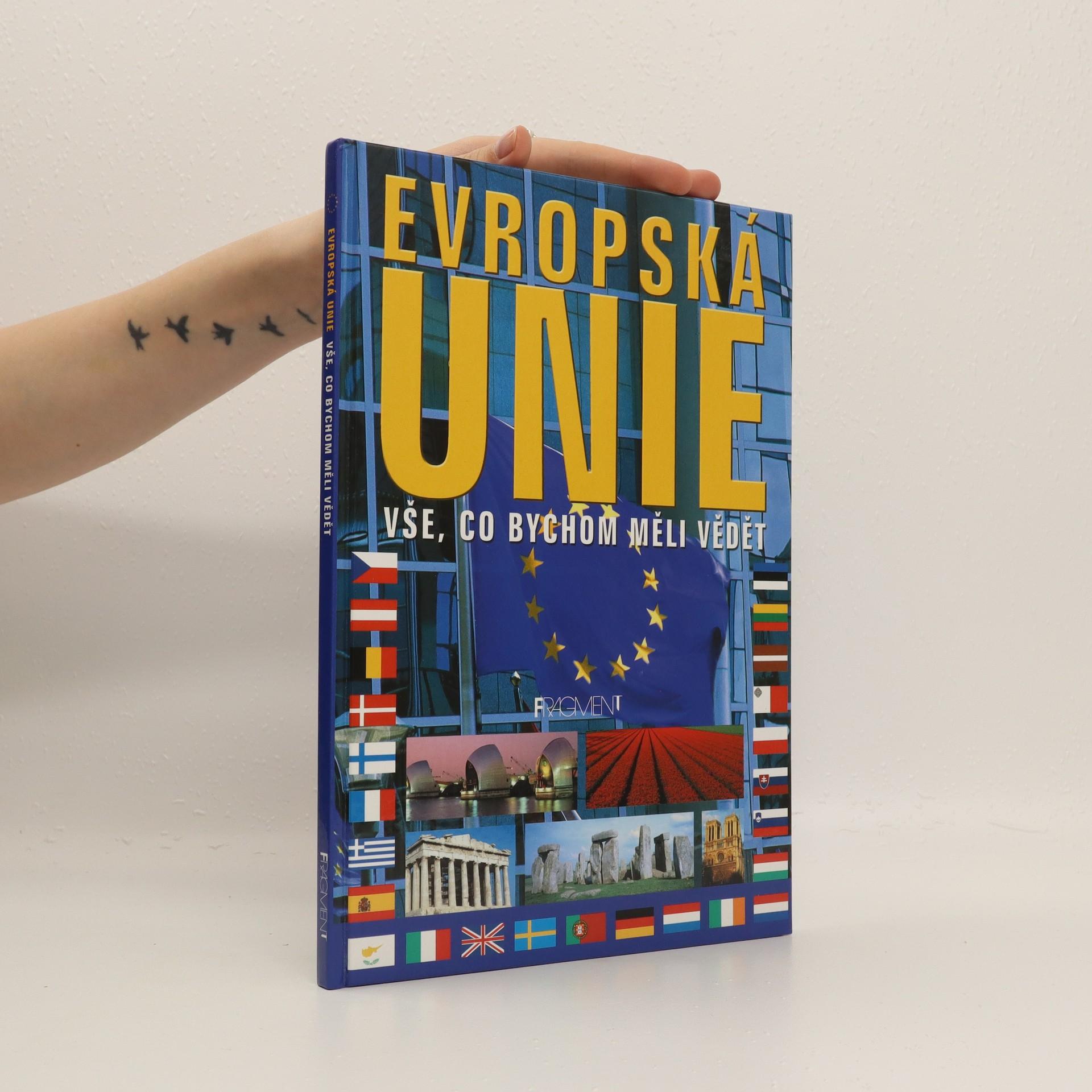 antikvární kniha Evropská unie. Vše, co bychom měli vědět, 2003