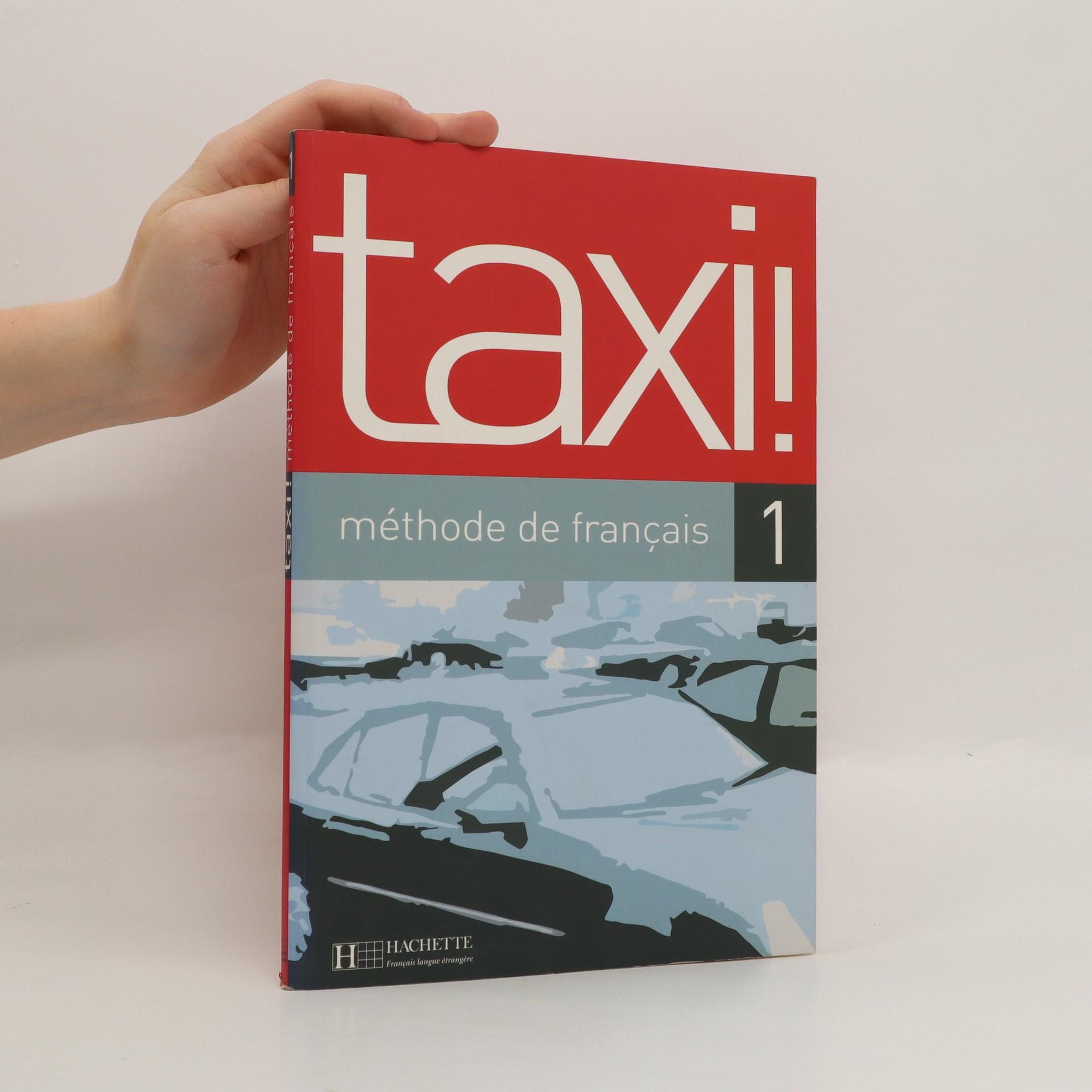 antikvární kniha Taxi! 1 : méthode de fraçais, 2003