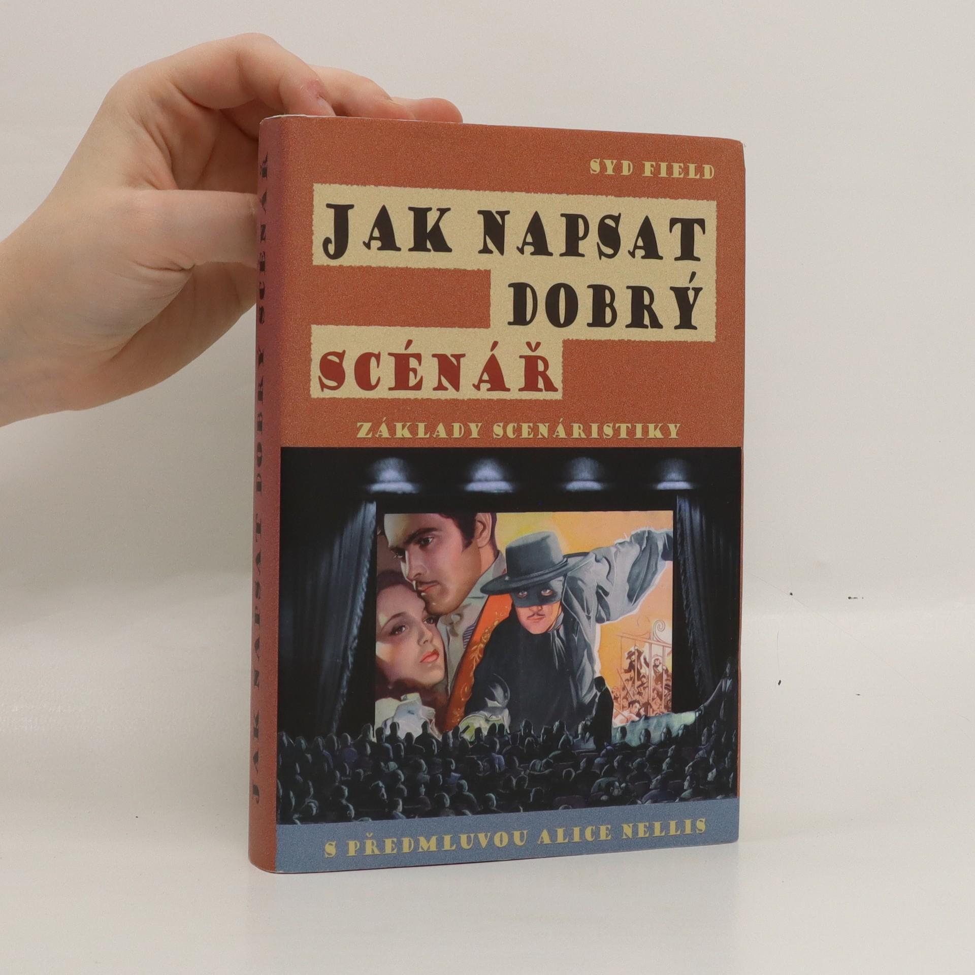 antikvární kniha Jak napsat dobrý scénář. Základy scenáristiky, 2007
